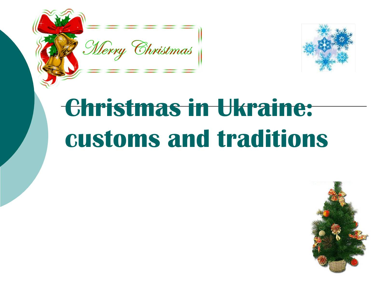 Презентація на тему «Christmas in Ukraine: customs and traditions»