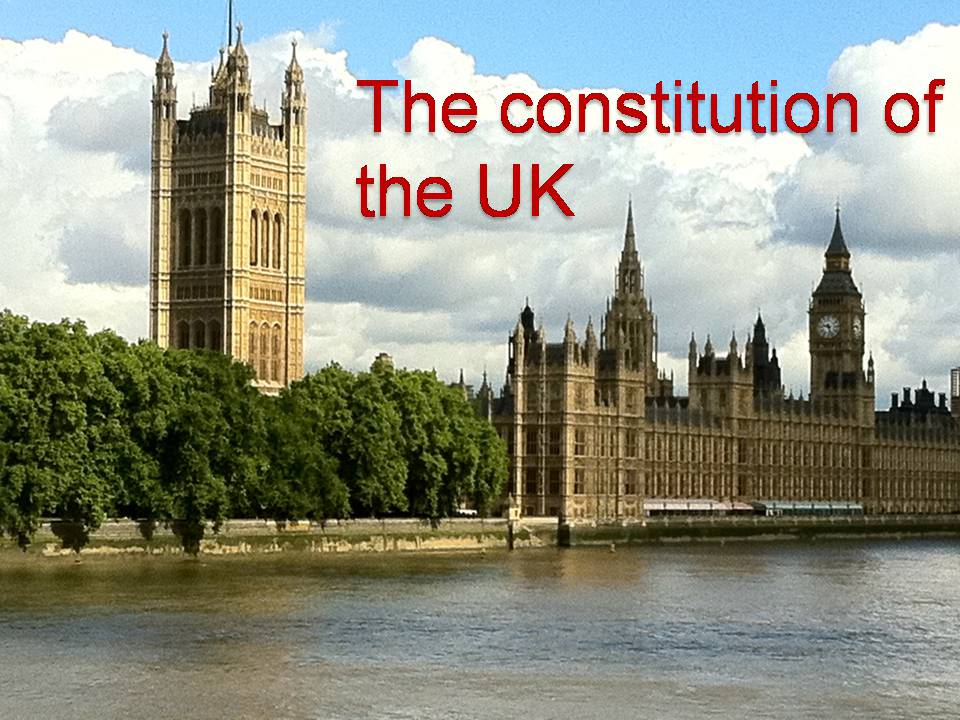 Презентація на тему «The constitution of the UK»