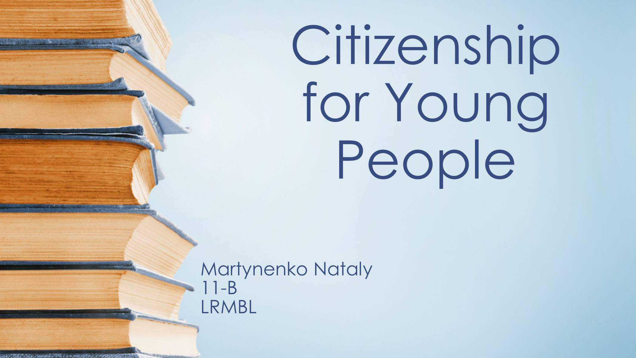 Презентація на тему «Citizenship for Young People»