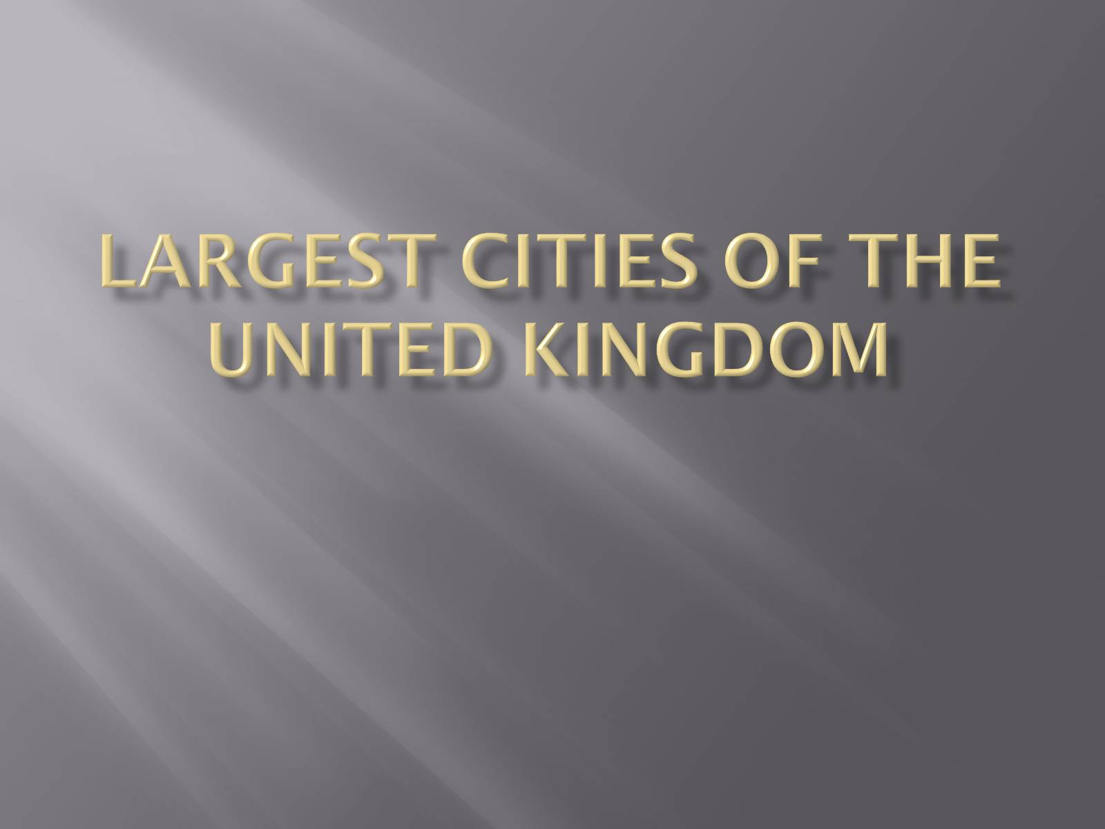 Презентація на тему «Largest cities of the United Kingdom»