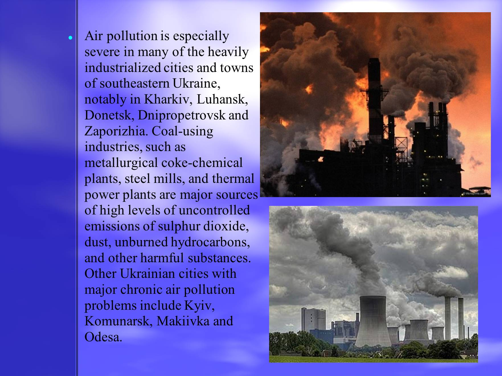 the severity of air pollution in ontario From smog hanging over cities to smoke inside the home, air pollution poses a major threat to health and climate the combined effects of ambient (outdoor) and household air pollution cause about 65 million premature deaths every year, largely as a result of increased mortality from stroke, heart disease, chronic obstructive pulmonary disease.