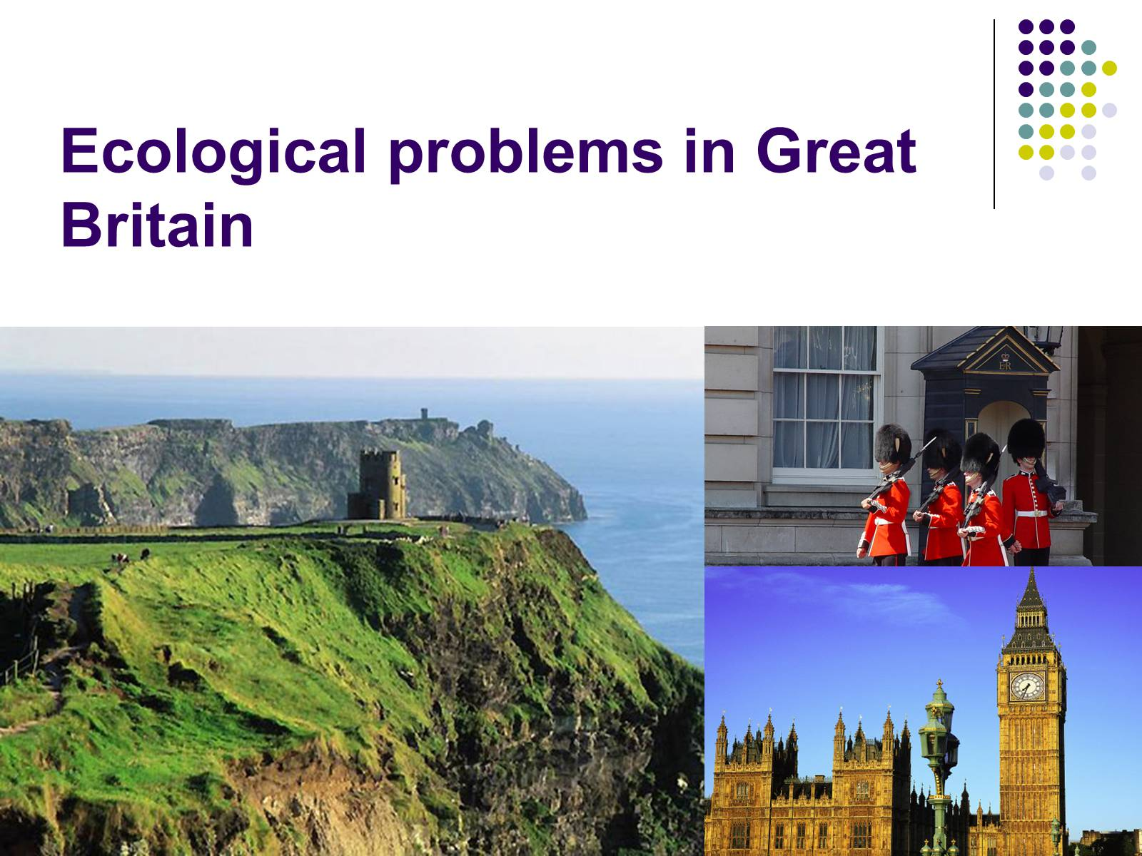 Презентація на тему «Ecological problems in Great Britain»