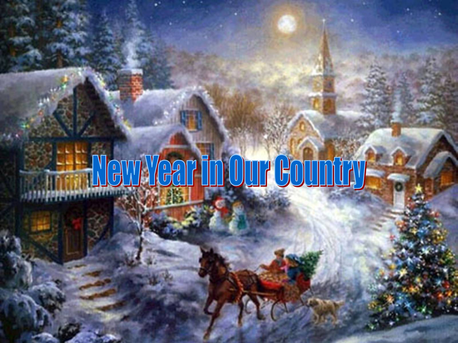 Презентація на тему «New Year in Our Country»