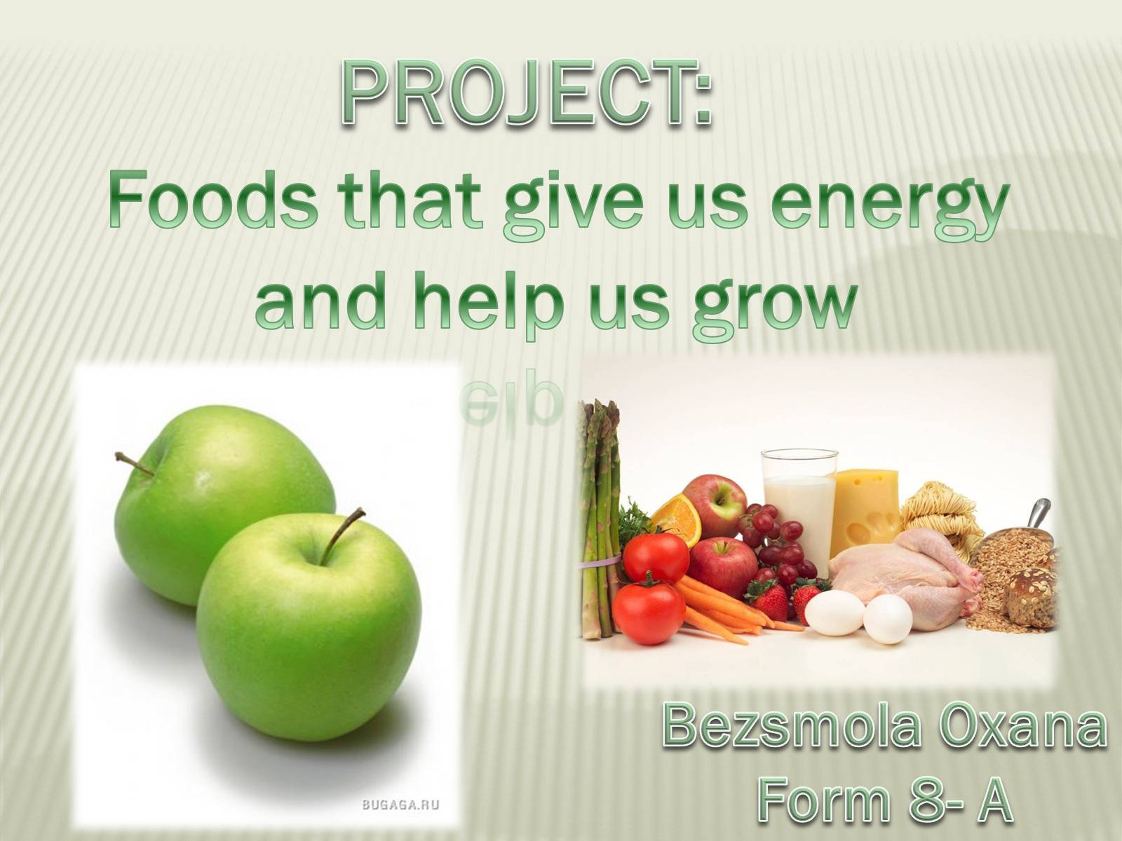 Презентація на тему «Foods that give us energy and help us grow»