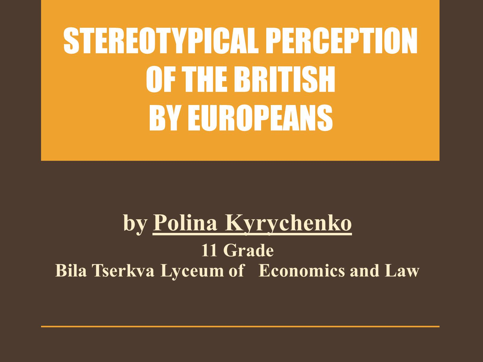Презентація на тему «Stereotypical perception of the British by Europeans»