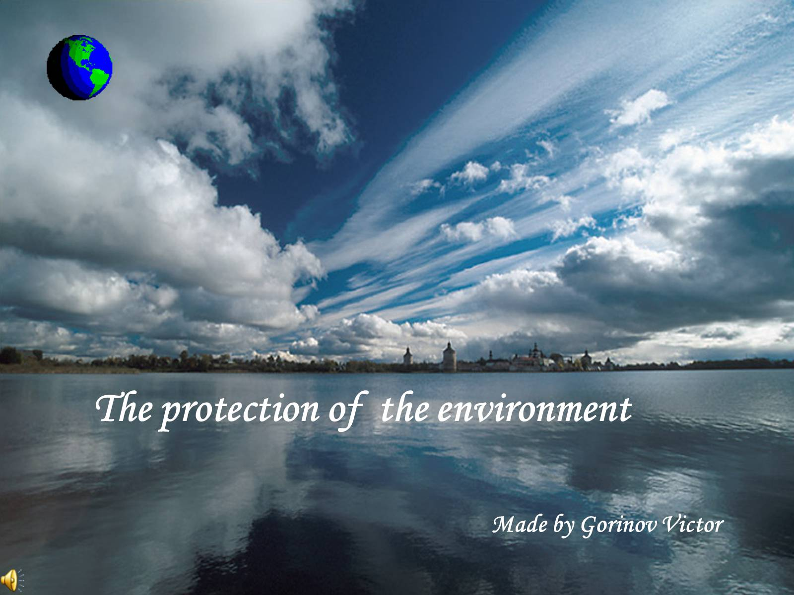 Презентація на тему «The protection of the environment»