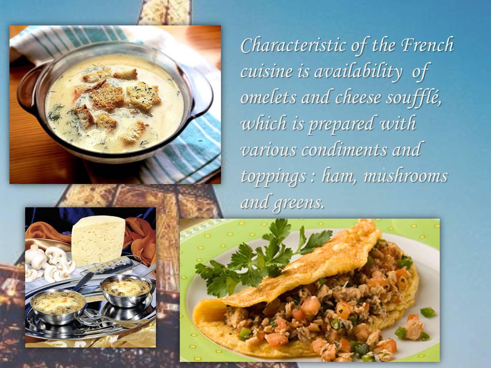 the importance of french cuisine He wrote a famous book on cookery titled le viandier that was influential on subsequent books about french cuisine and important to food.