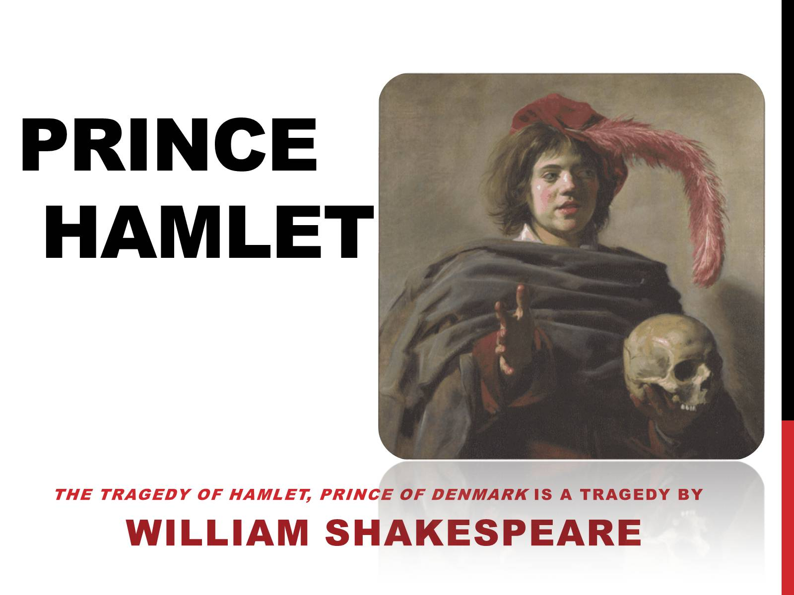 hamlet is the antagonist Antagonist - the antagonist is the character(s) (or situation) that represents the opposition against which the protagonist must contend in other words, the antagonist is an obstacle that the protagonist must overcome.