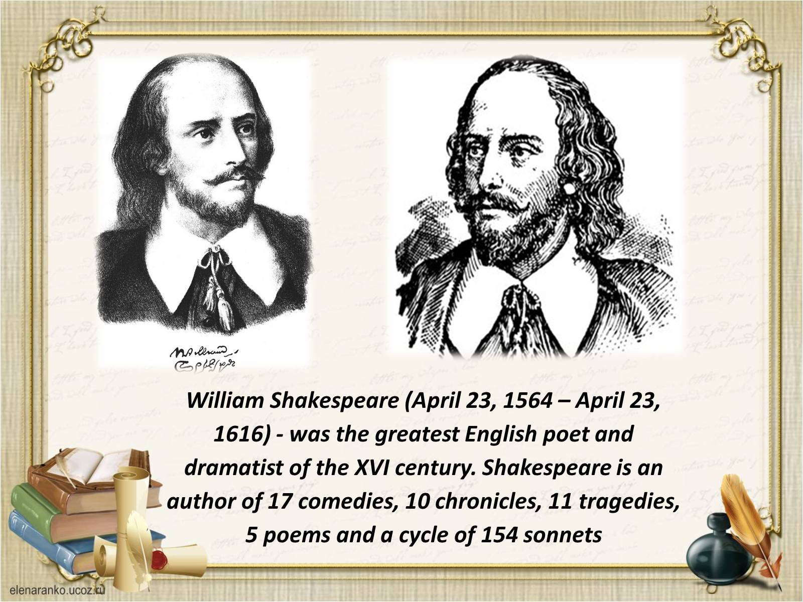 the unaccounted for period of william shakespeares Shakespeare's sonnets is the title of a collection of 154 sonnets by william shakespeare, which covers themes such as the passage of time, love, beauty and mortality the first 126 sonnets are addressed to a young man the last 28.