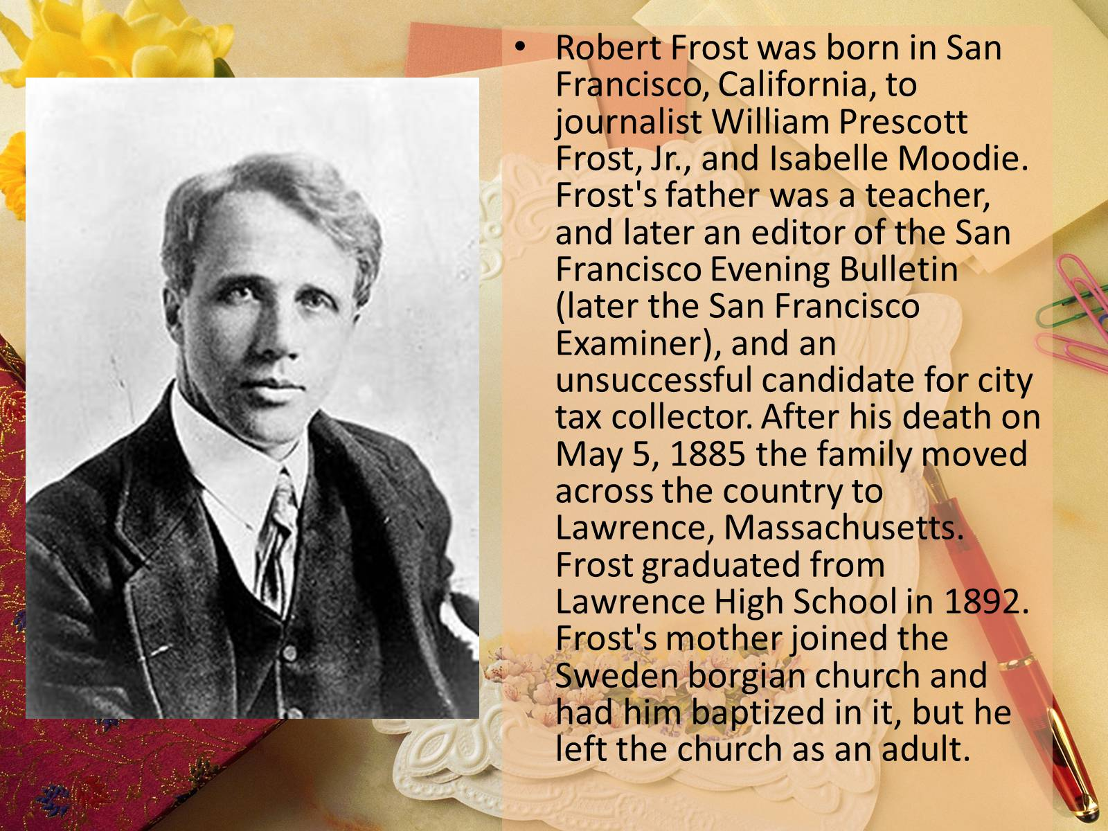 robert frost dealing with death For example, in home burial, frost describes two terrible events: the death of a child and the destruction of a marriage the death of the child is tragic, but inability of the husband and wife to communicate with each other and express their grief about the.