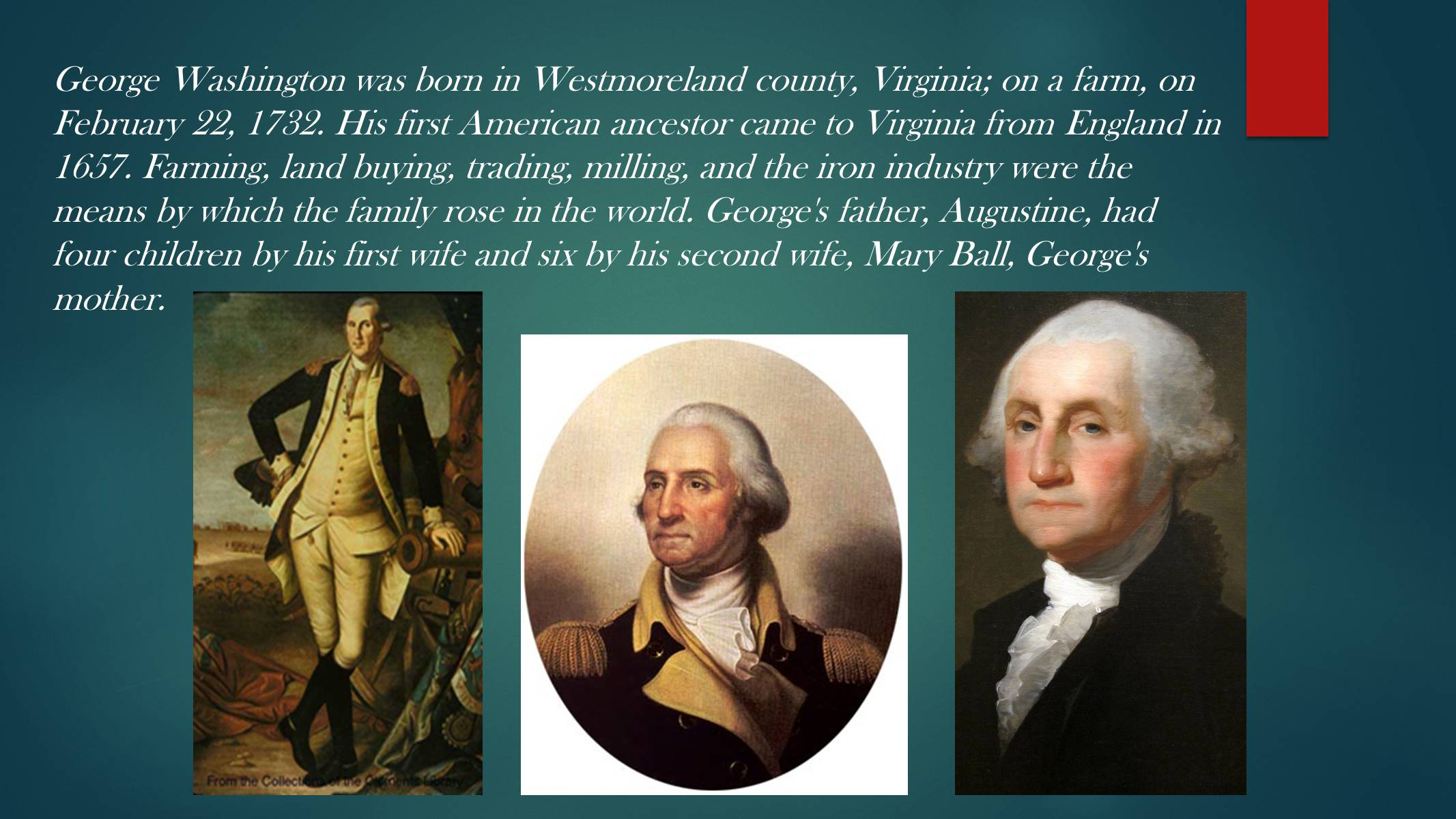a biography and life work of george washington born in westmoreland county Youth and family summary george washington, the first president of the united states, was born on february 22, 1732, in westmoreland county, virginia.