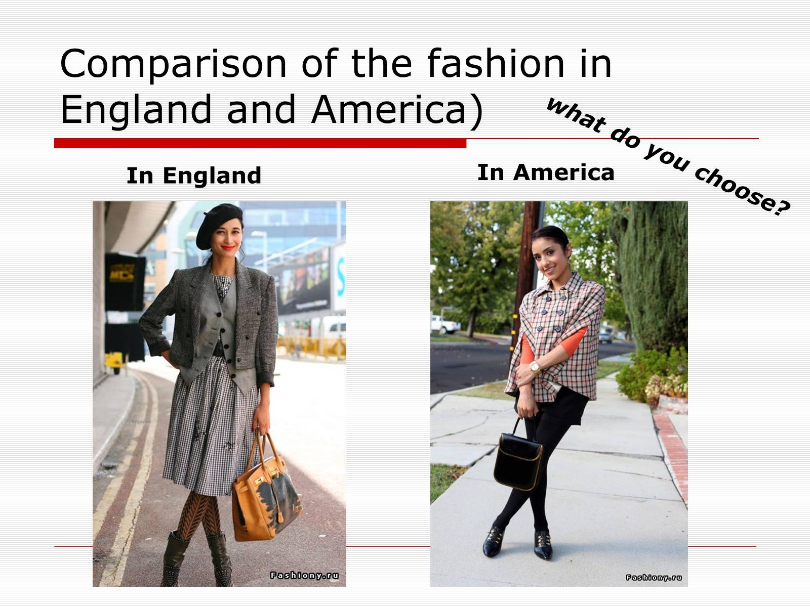 Презентація на тему «Comparison of the fashion in England and America» - Слайд #2