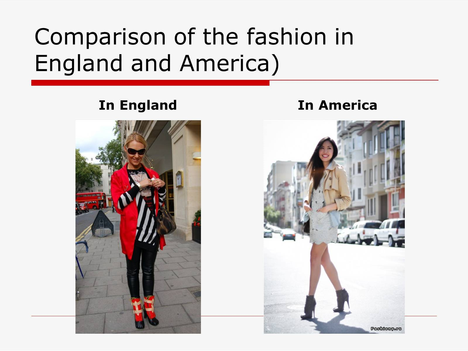 Презентація на тему «Comparison of the fashion in England and America» - Слайд #4