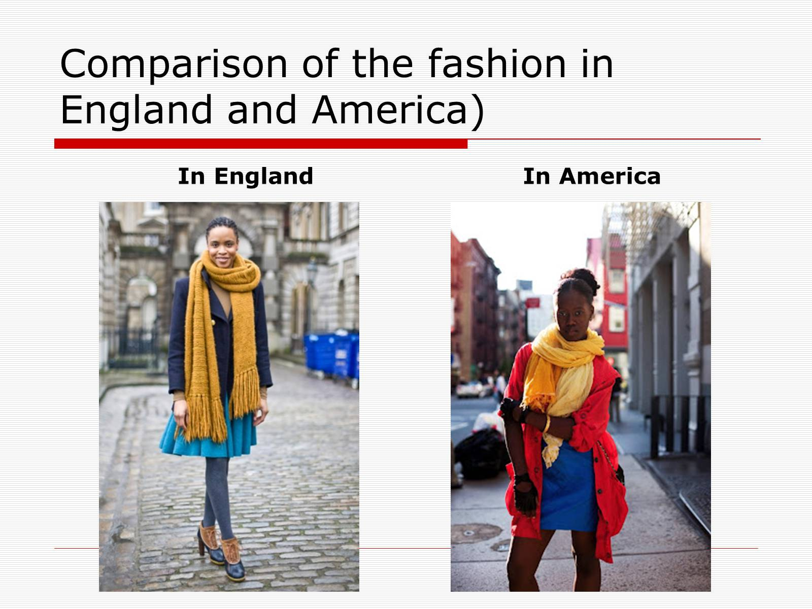 Презентація на тему «Comparison of the fashion in England and America» - Слайд #5