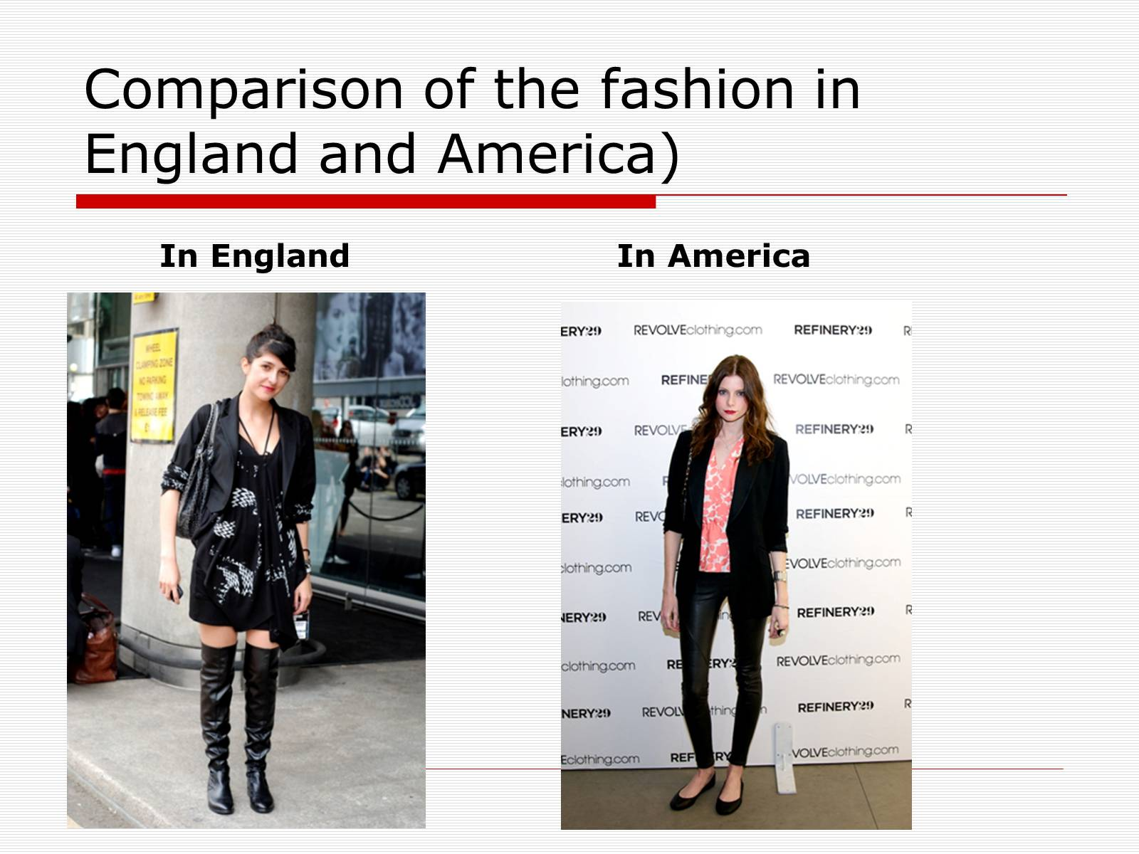 Презентація на тему «Comparison of the fashion in England and America» - Слайд #9