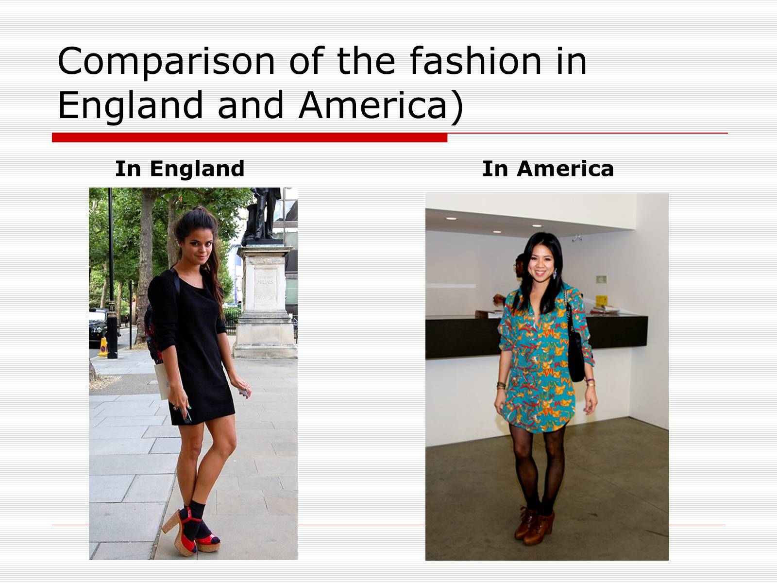 Презентація на тему «Comparison of the fashion in England and America» - Слайд #10