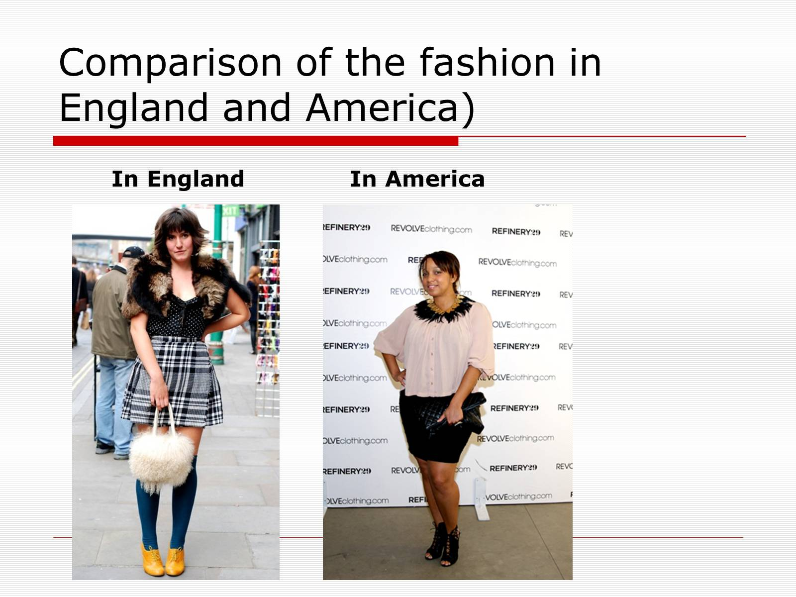 Презентація на тему «Comparison of the fashion in England and America» - Слайд #11