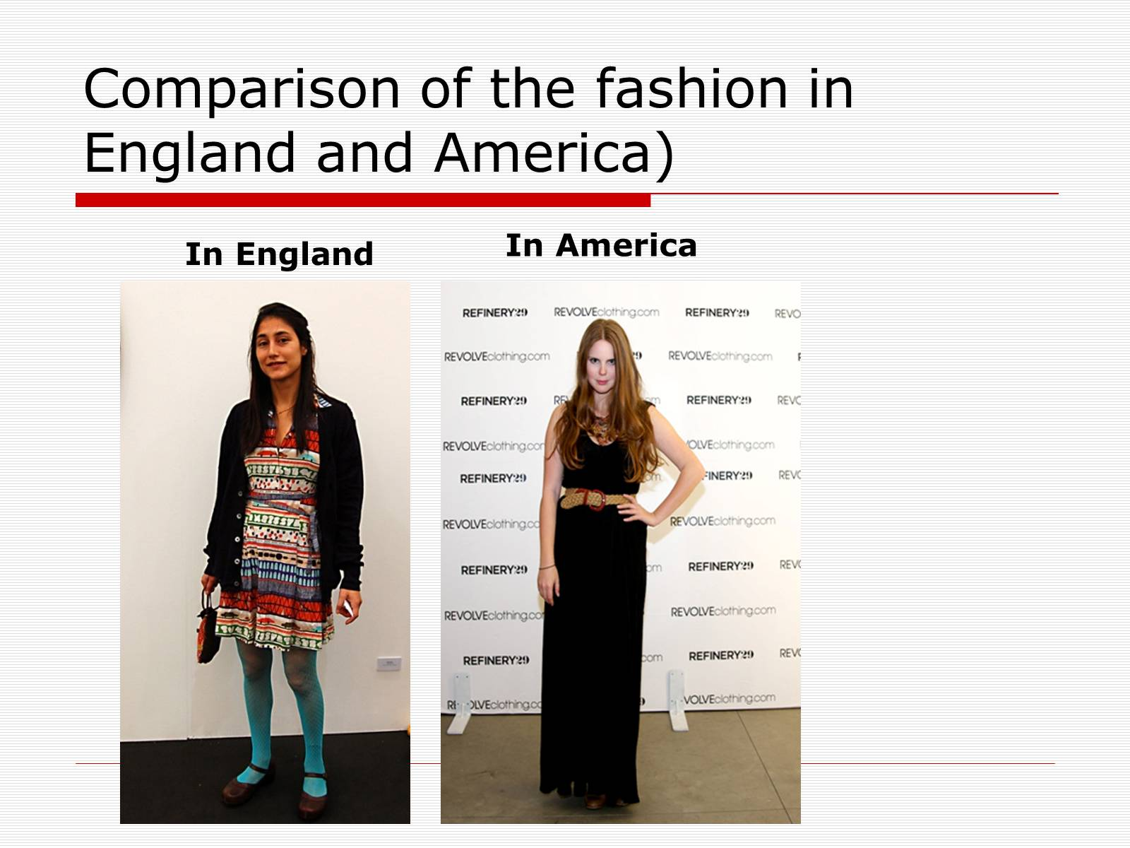 Презентація на тему «Comparison of the fashion in England and America» - Слайд #12