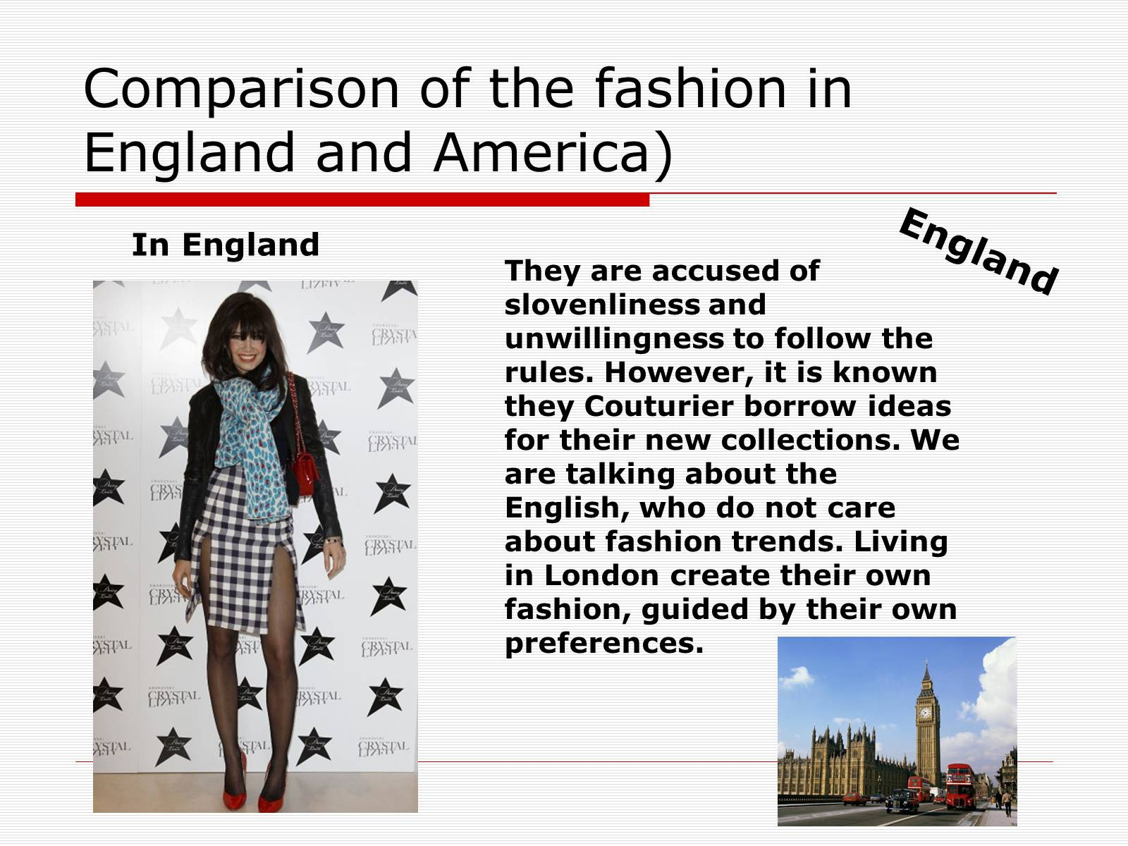 Презентація на тему «Comparison of the fashion in England and America» - Слайд #13