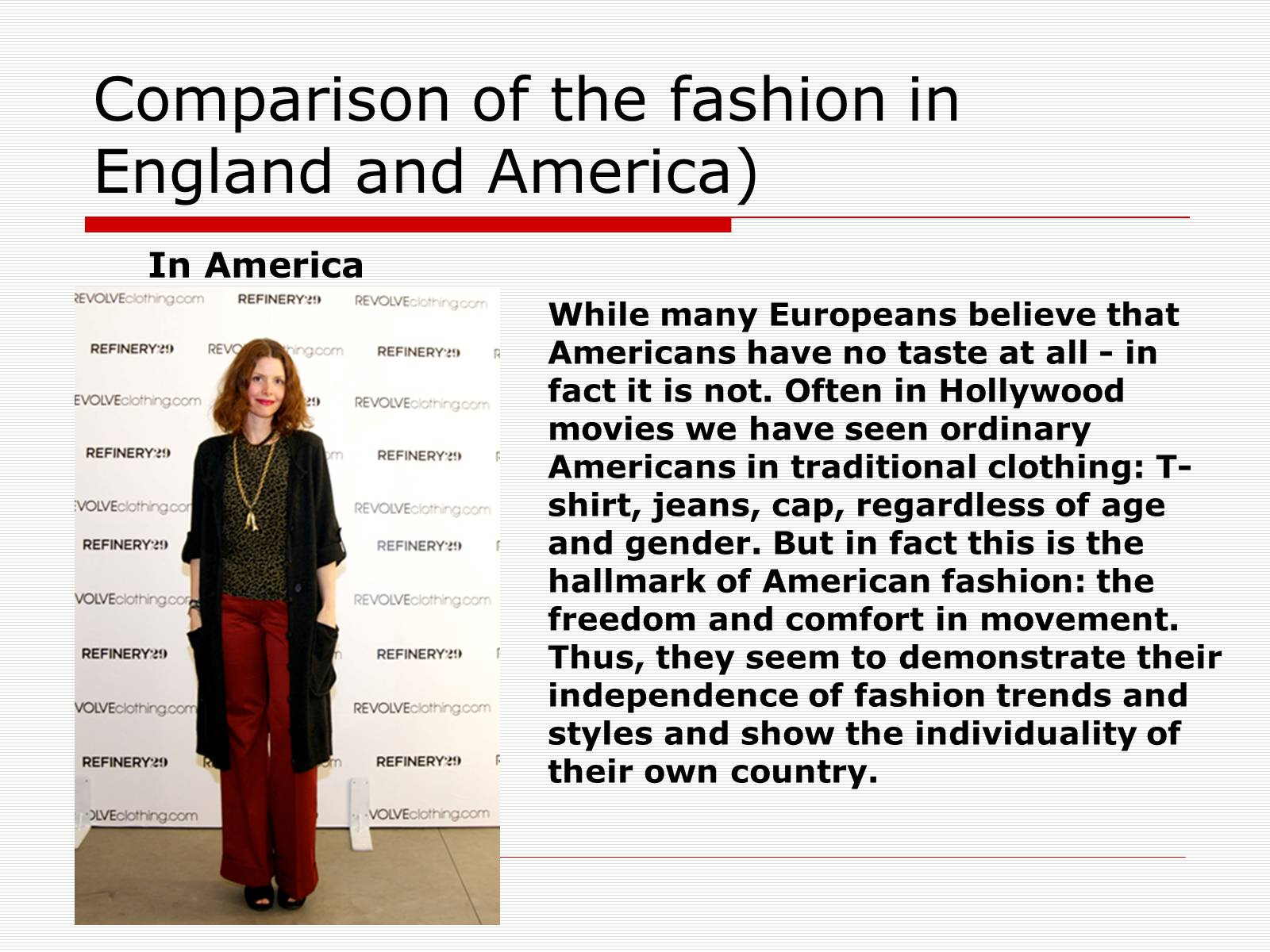 Презентація на тему «Comparison of the fashion in England and America» - Слайд #15