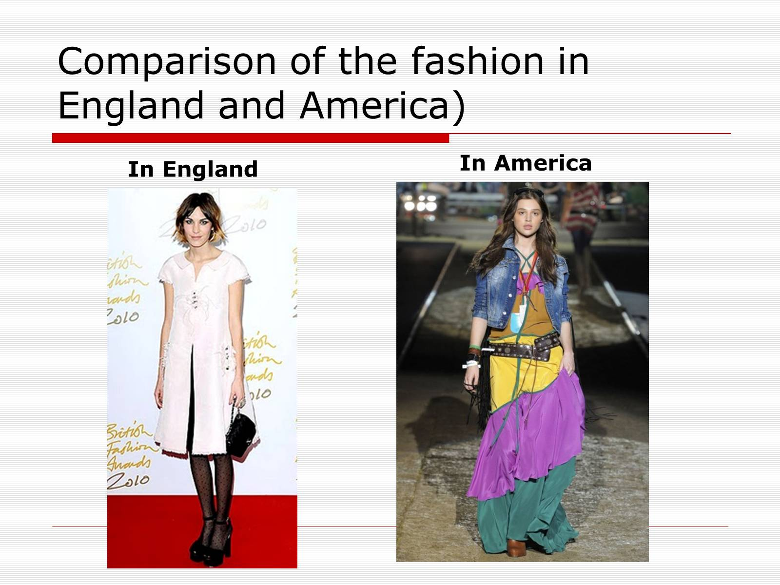 Презентація на тему «Comparison of the fashion in England and America» - Слайд #16