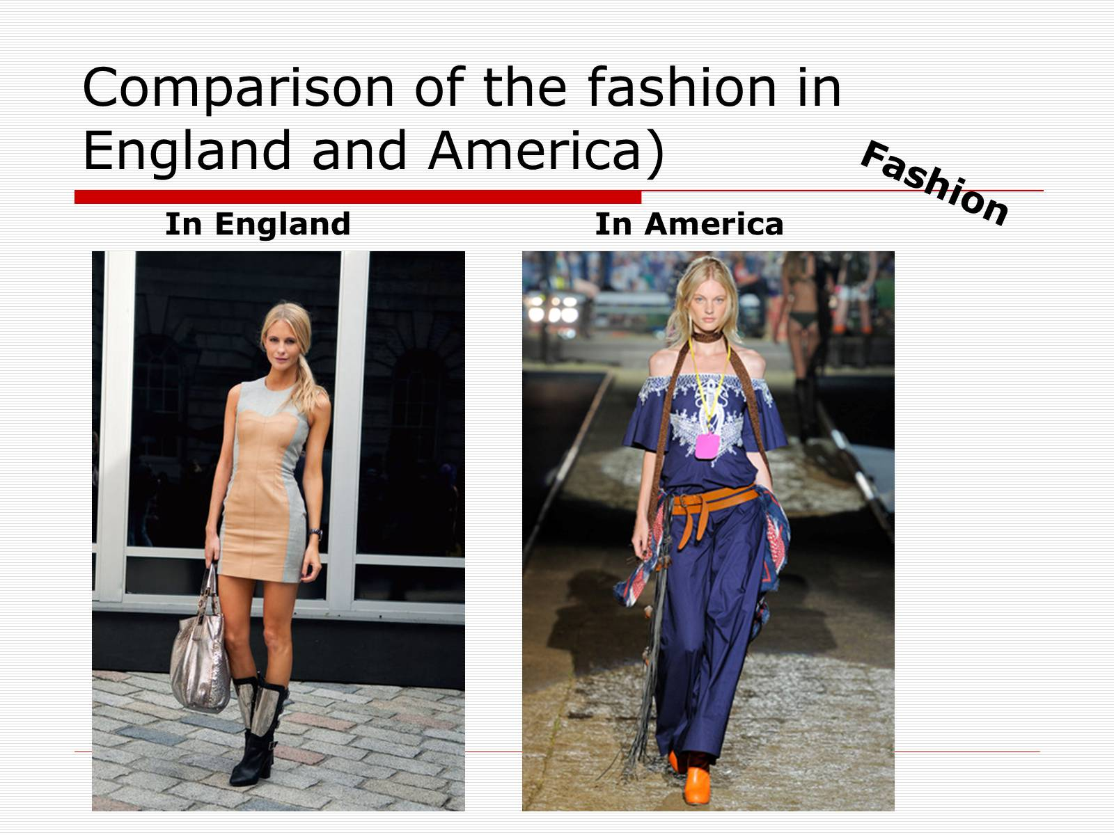 Презентація на тему «Comparison of the fashion in England and America» - Слайд #17