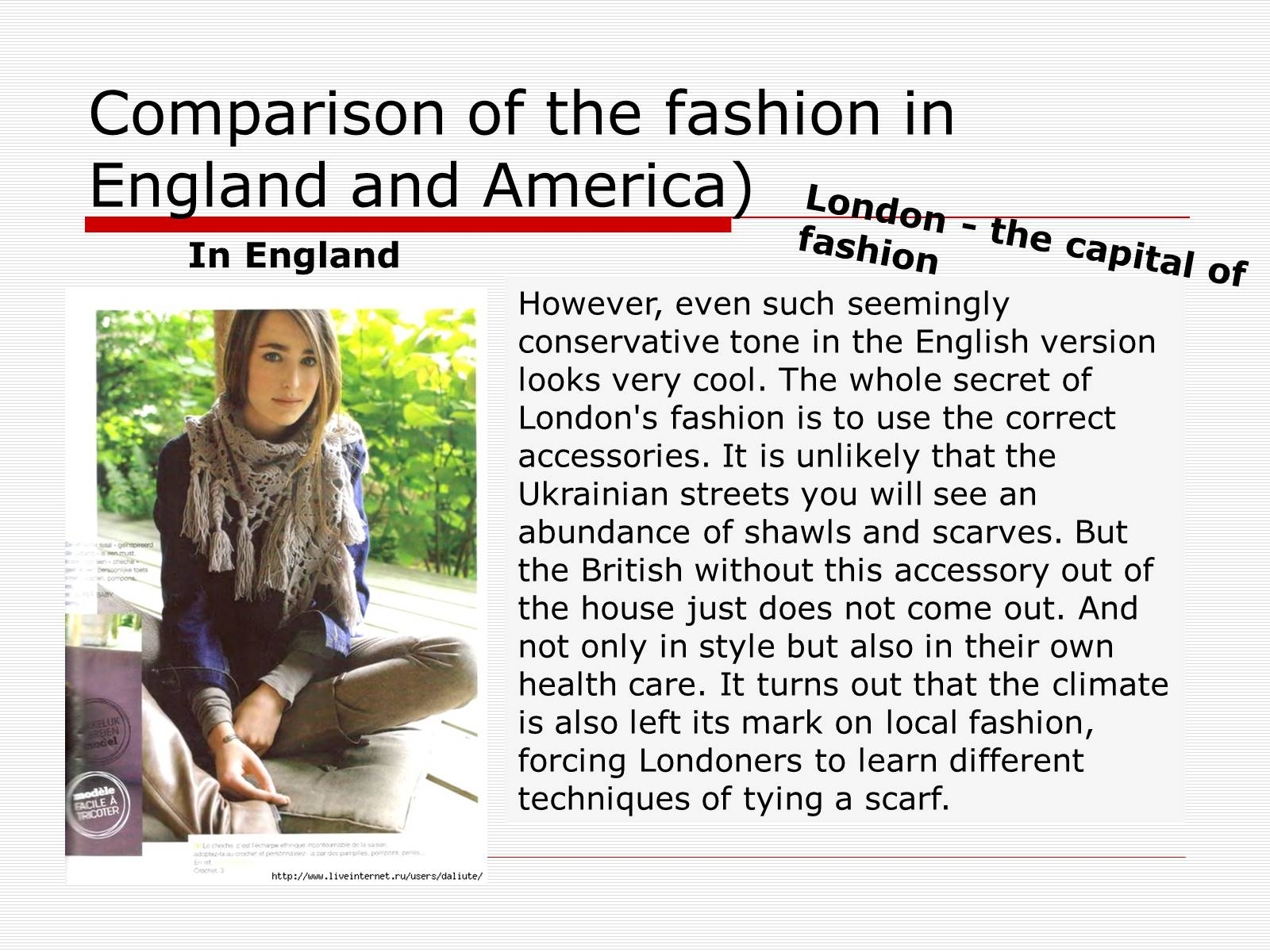 Презентація на тему «Comparison of the fashion in England and America» - Слайд #18