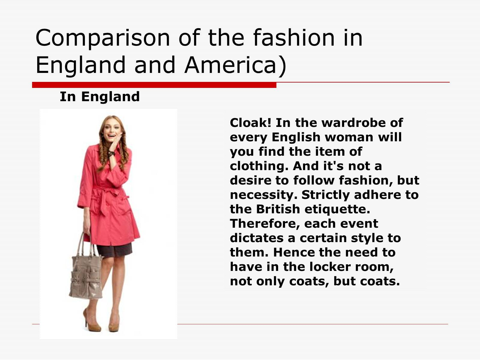 Презентація на тему «Comparison of the fashion in England and America» - Слайд #20
