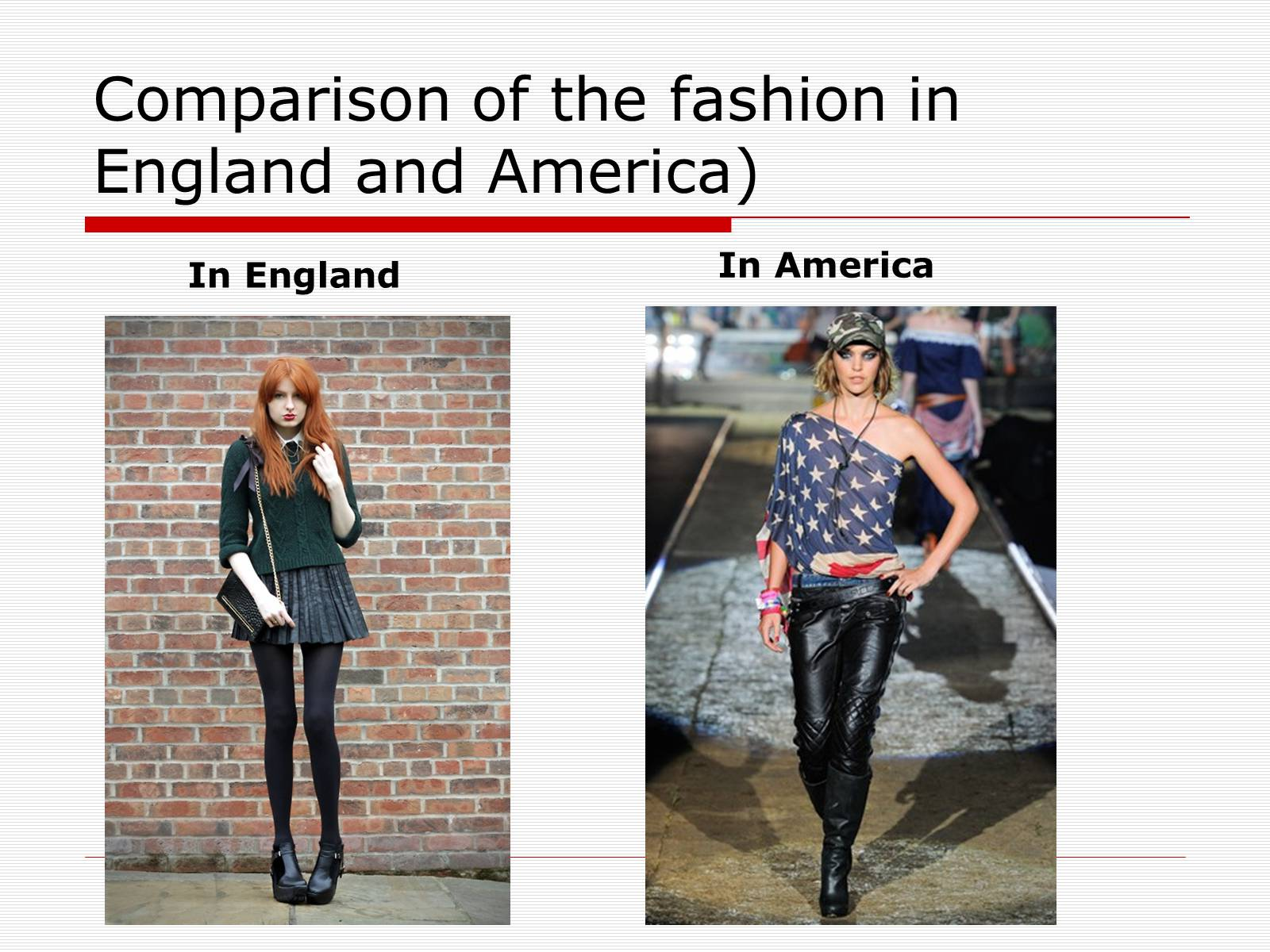 Презентація на тему «Comparison of the fashion in England and America» - Слайд #24