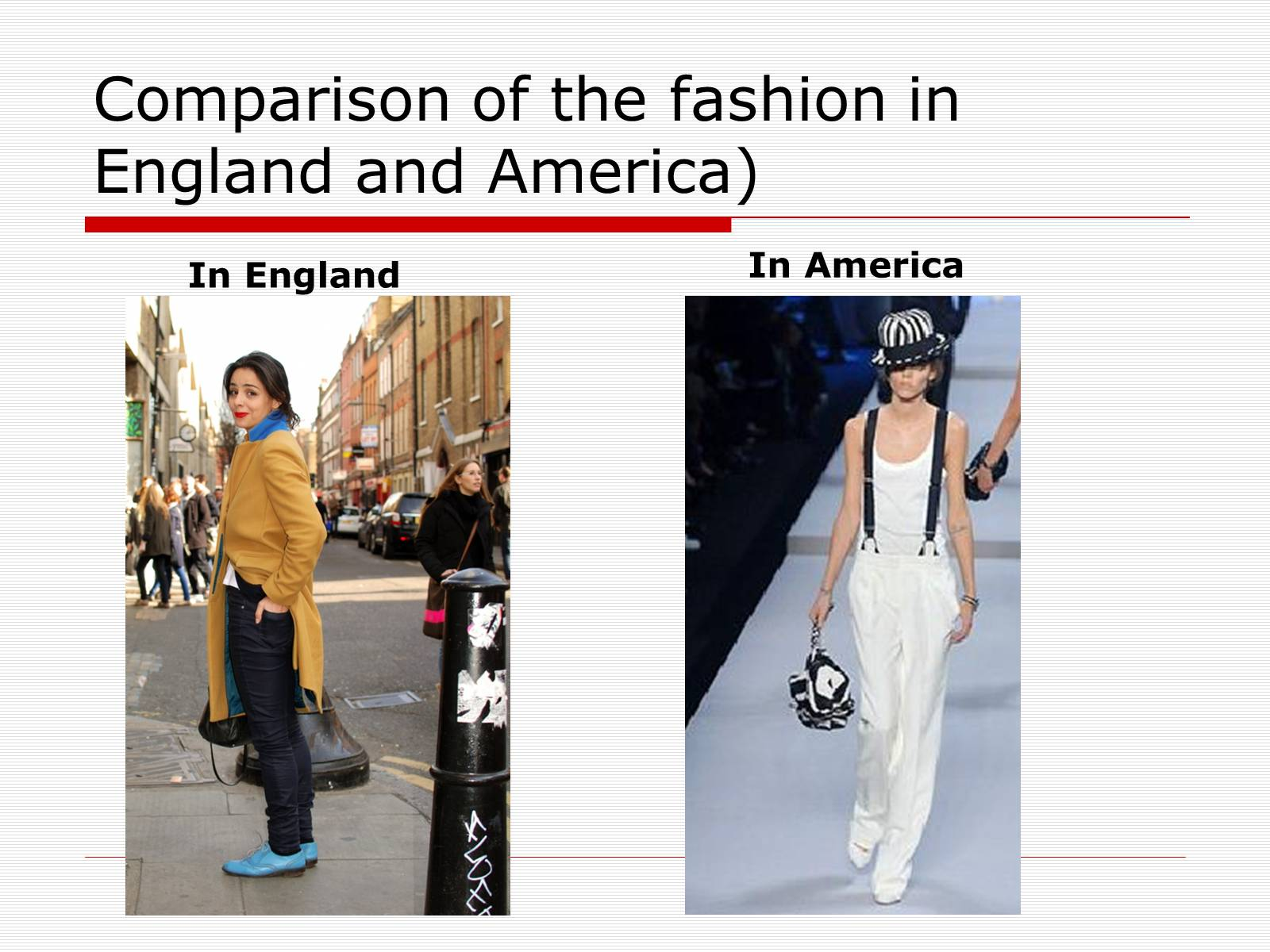 Презентація на тему «Comparison of the fashion in England and America» - Слайд #26