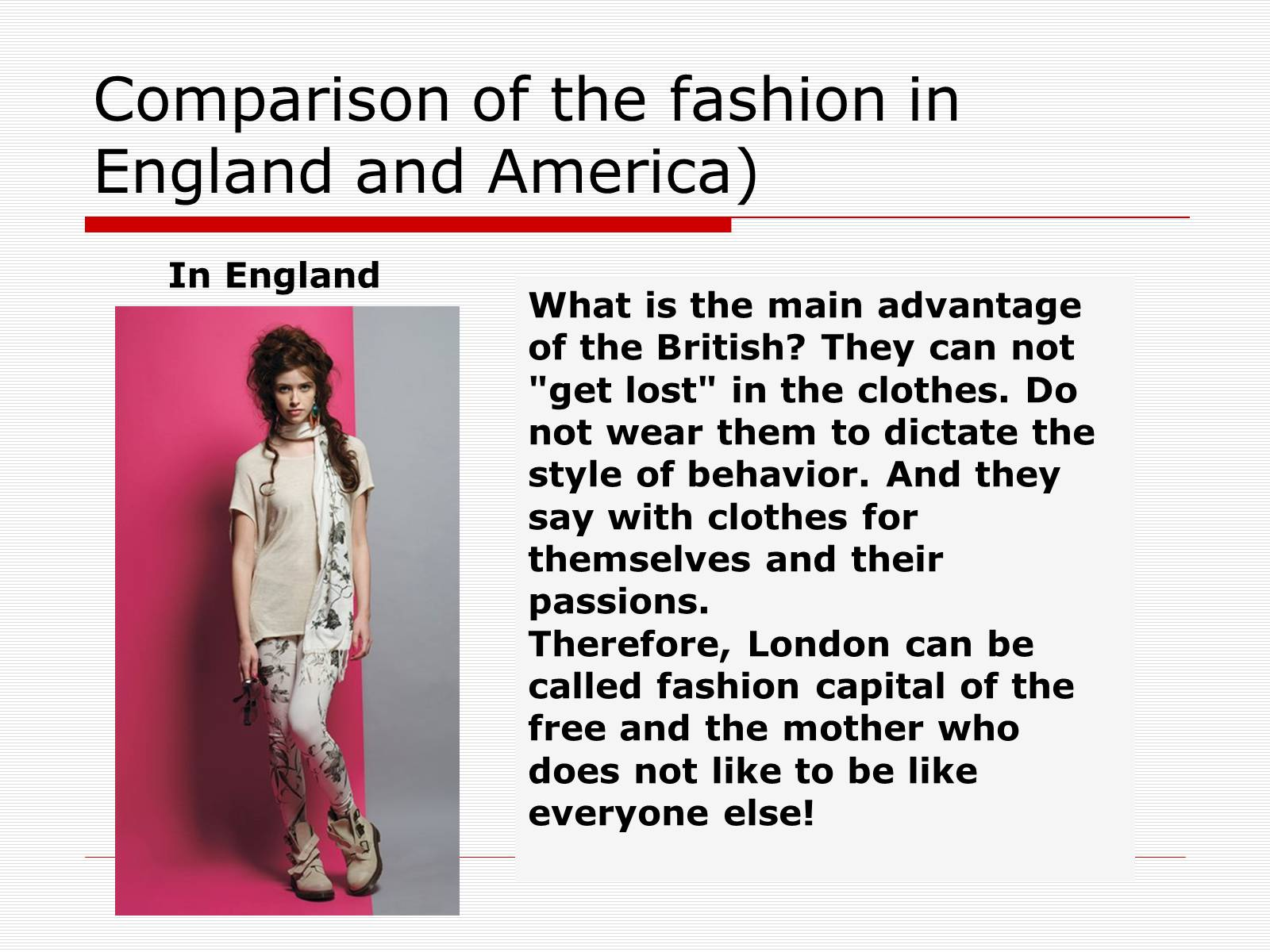 Презентація на тему «Comparison of the fashion in England and America» - Слайд #27