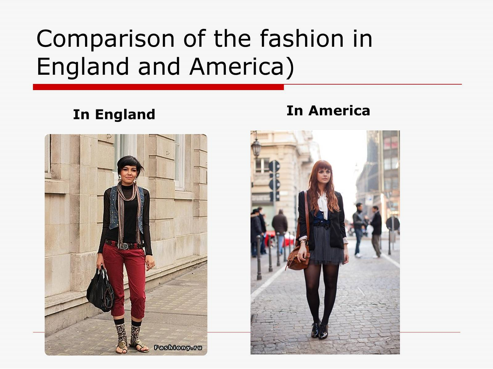 Презентація на тему «Comparison of the fashion in England and America» - Слайд #28