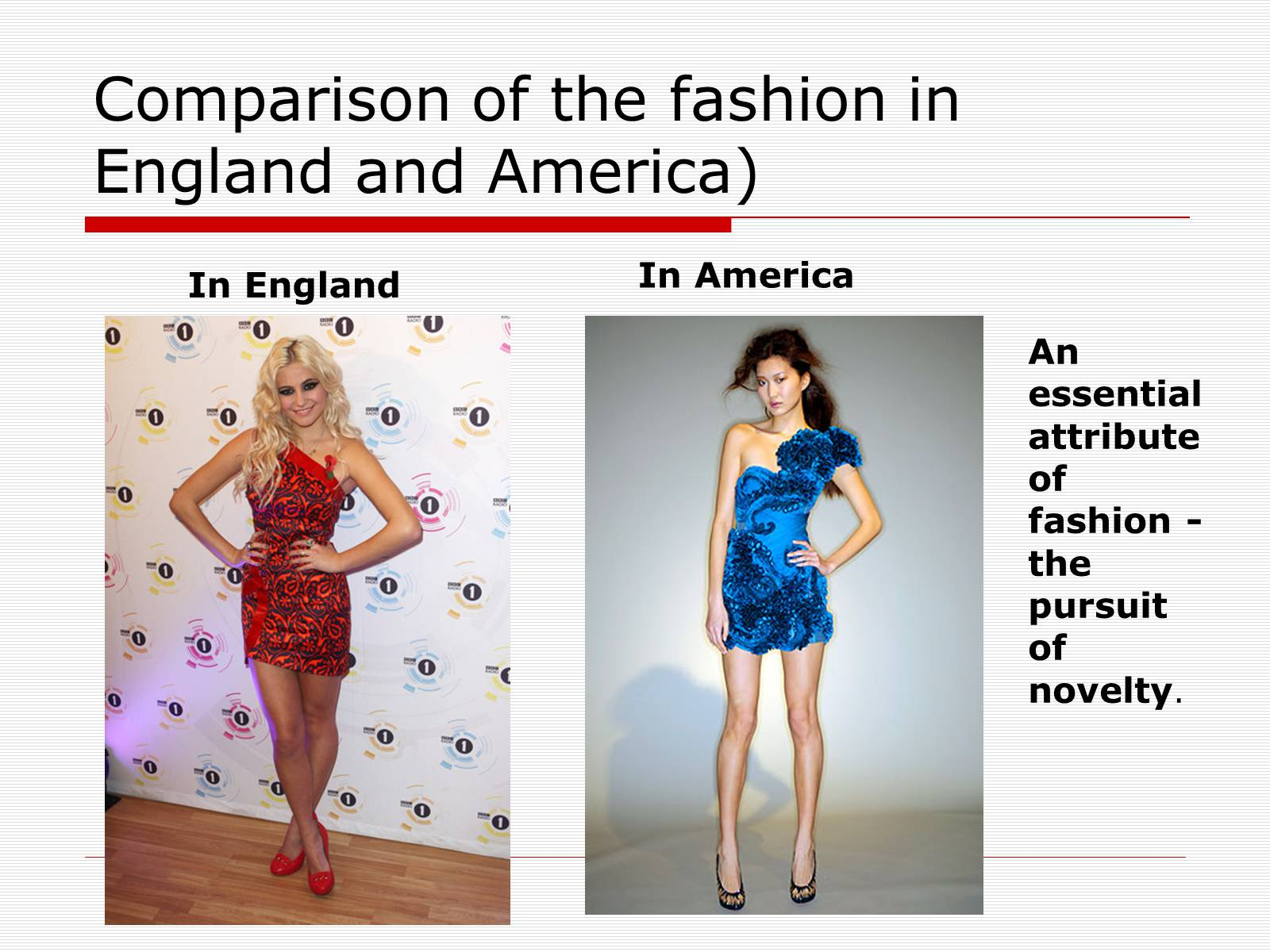 Презентація на тему «Comparison of the fashion in England and America» - Слайд #30