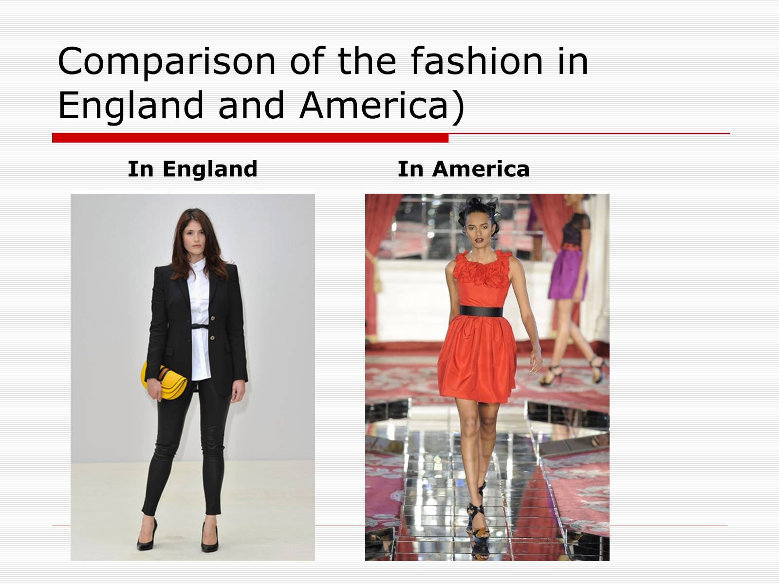 Презентація на тему «Comparison of the fashion in England and America» - Слайд #31