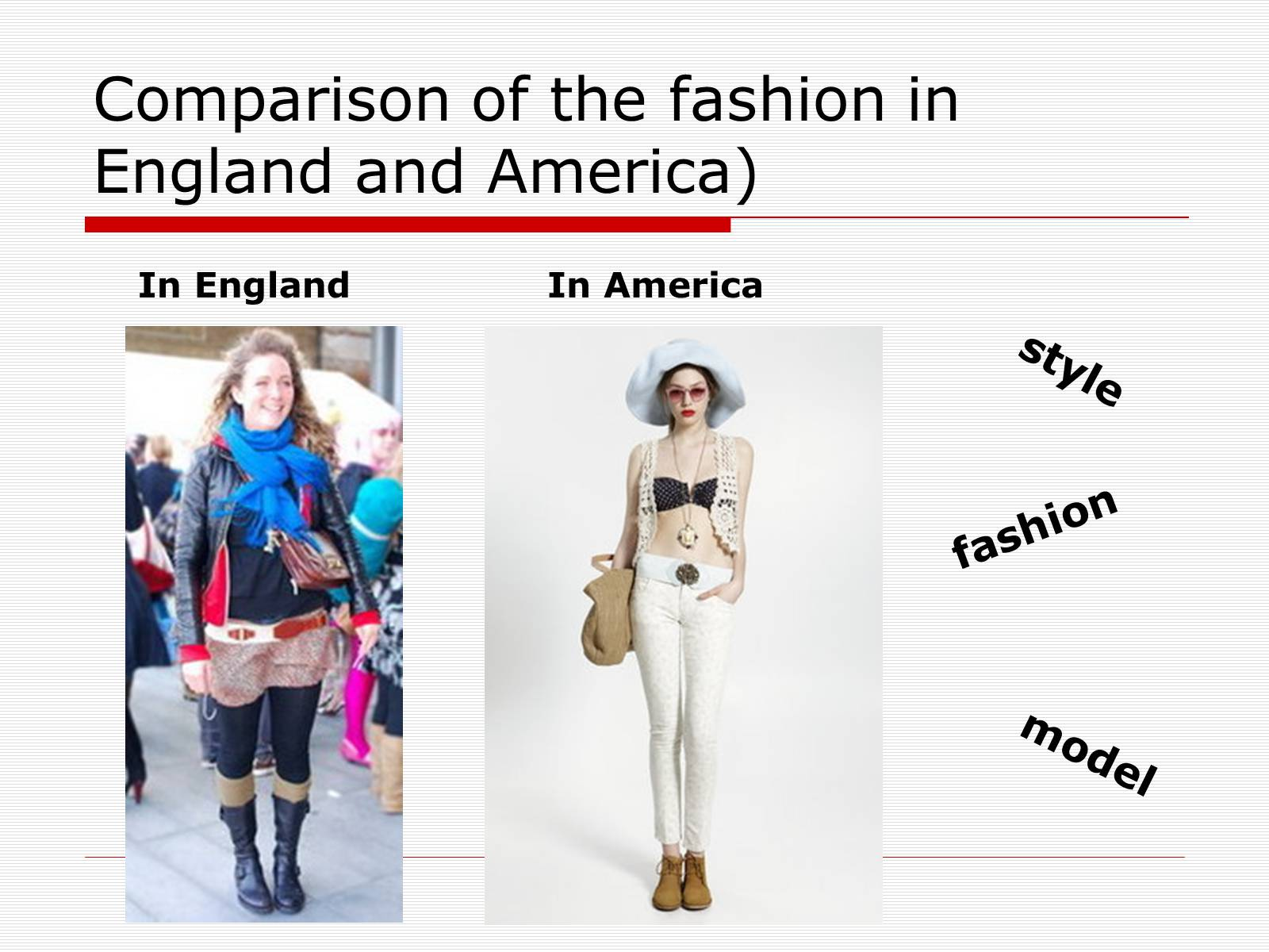 Презентація на тему «Comparison of the fashion in England and America» - Слайд #32