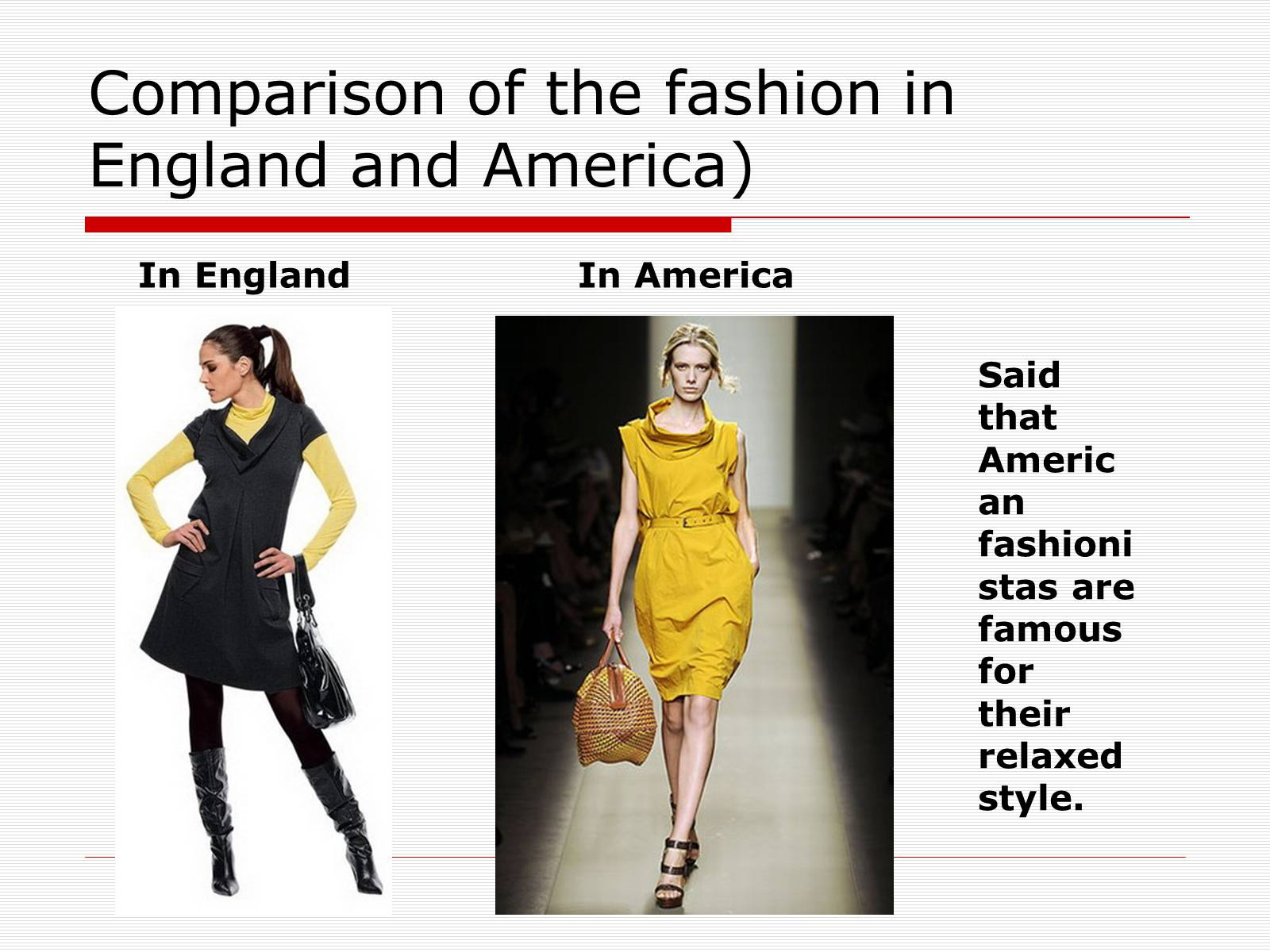 Презентація на тему «Comparison of the fashion in England and America» - Слайд #35