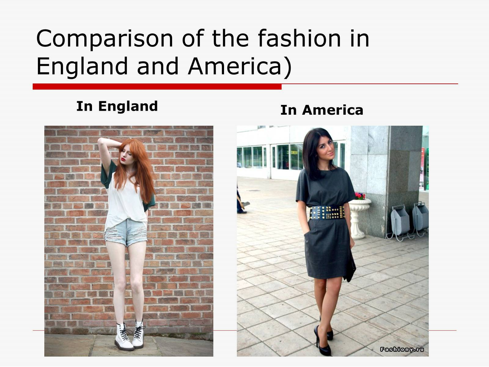 Презентація на тему «Comparison of the fashion in England and America» - Слайд #36