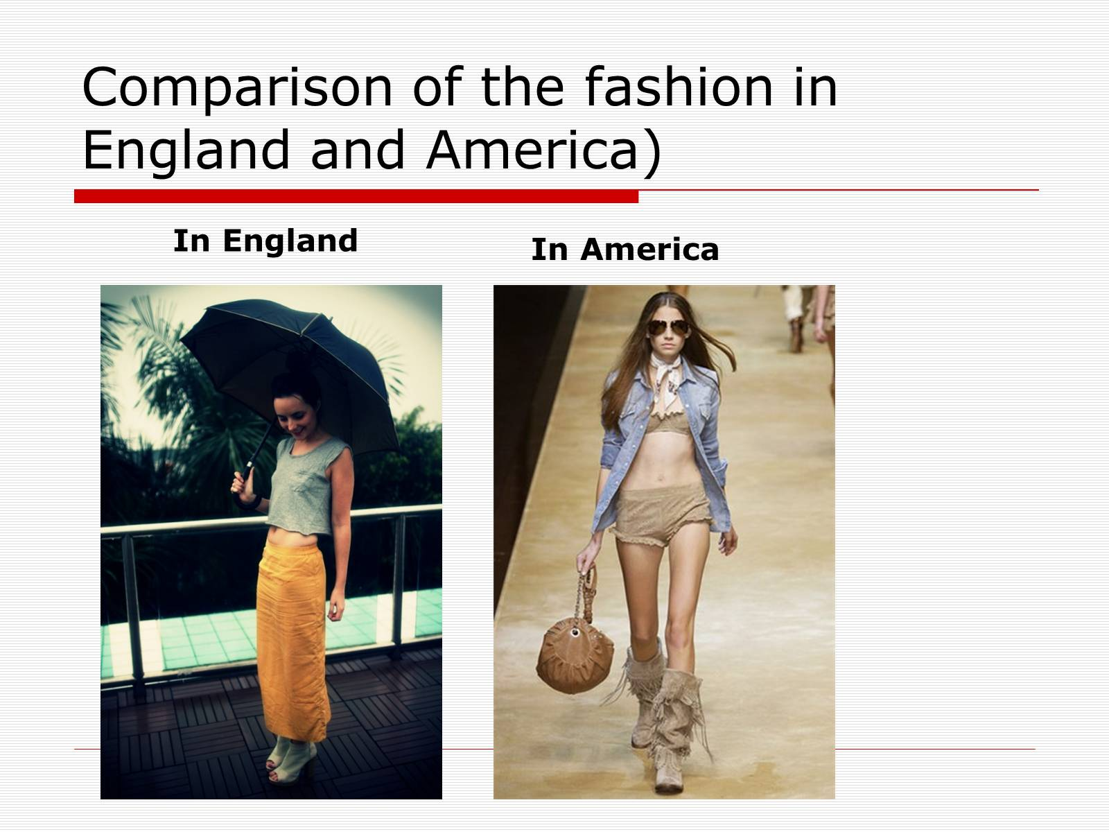 Презентація на тему «Comparison of the fashion in England and America» - Слайд #37