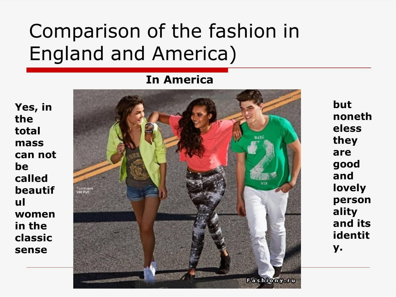 Презентація на тему «Comparison of the fashion in England and America» - Слайд #40