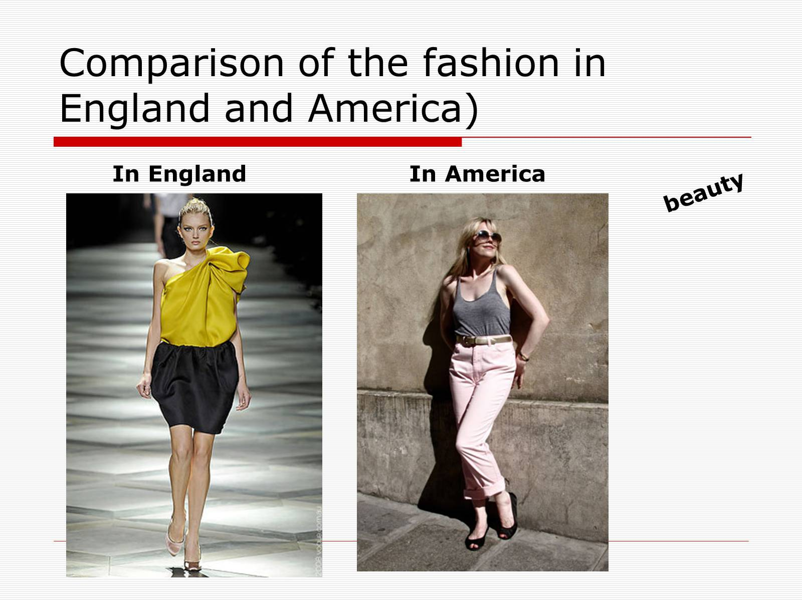 Презентація на тему «Comparison of the fashion in England and America» - Слайд #45