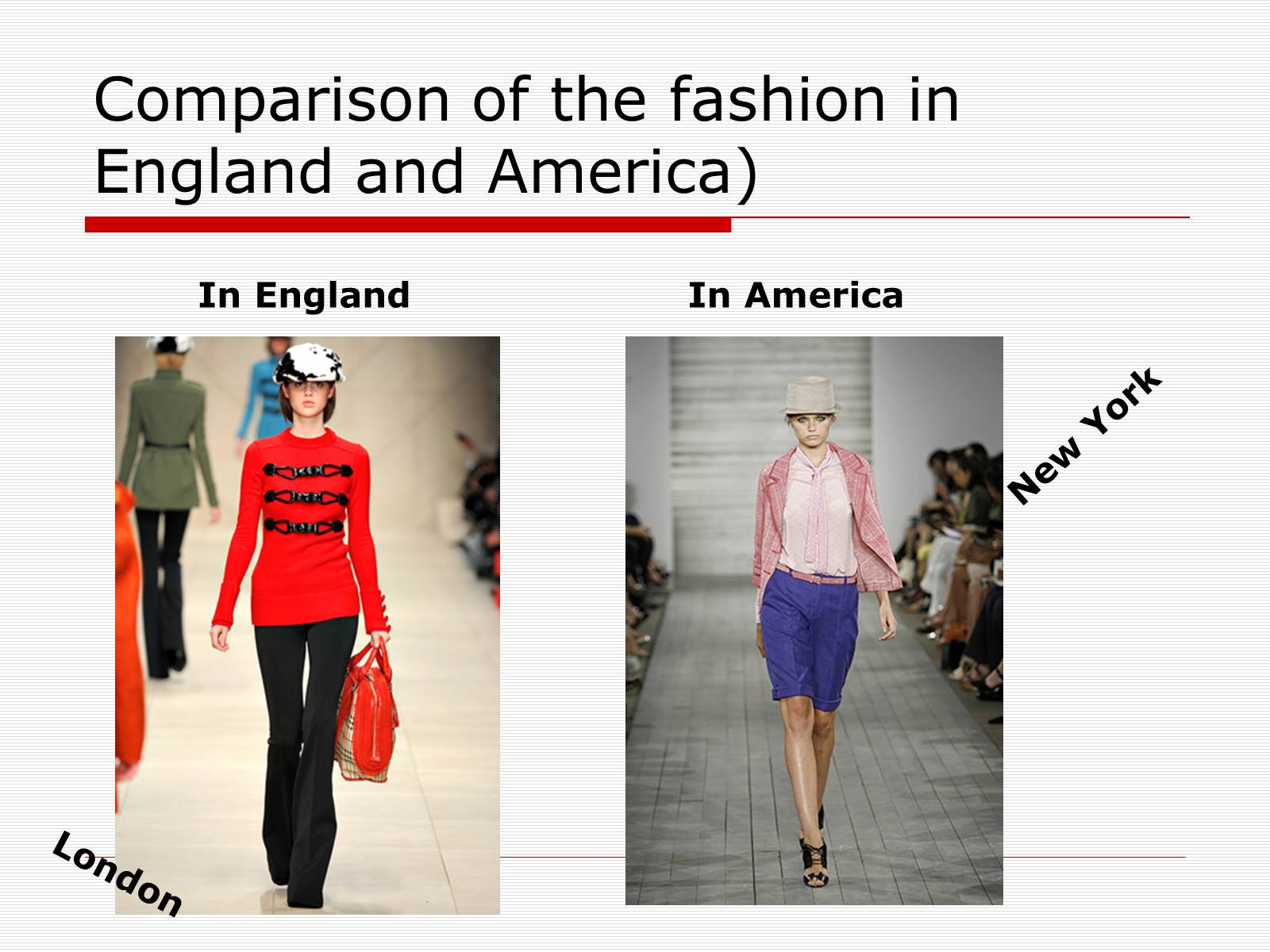 Презентація на тему «Comparison of the fashion in England and America» - Слайд #46