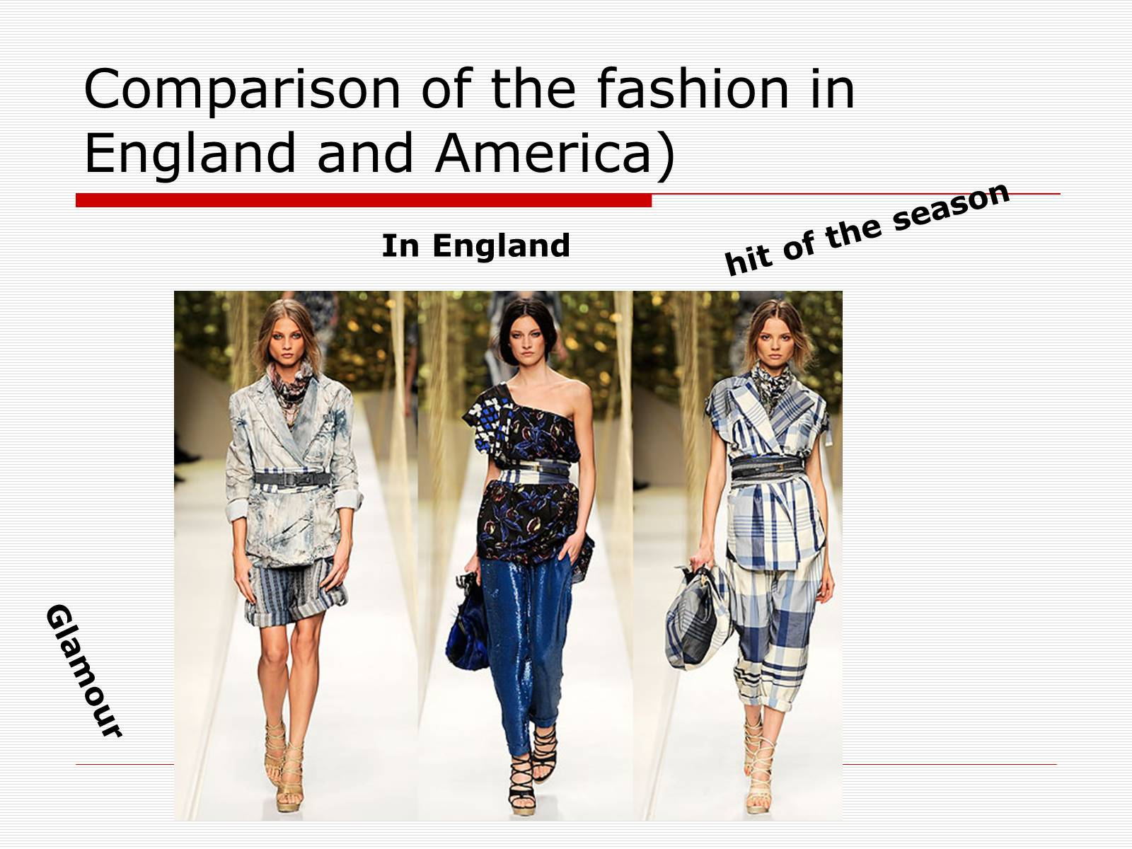 Презентація на тему «Comparison of the fashion in England and America» - Слайд #47
