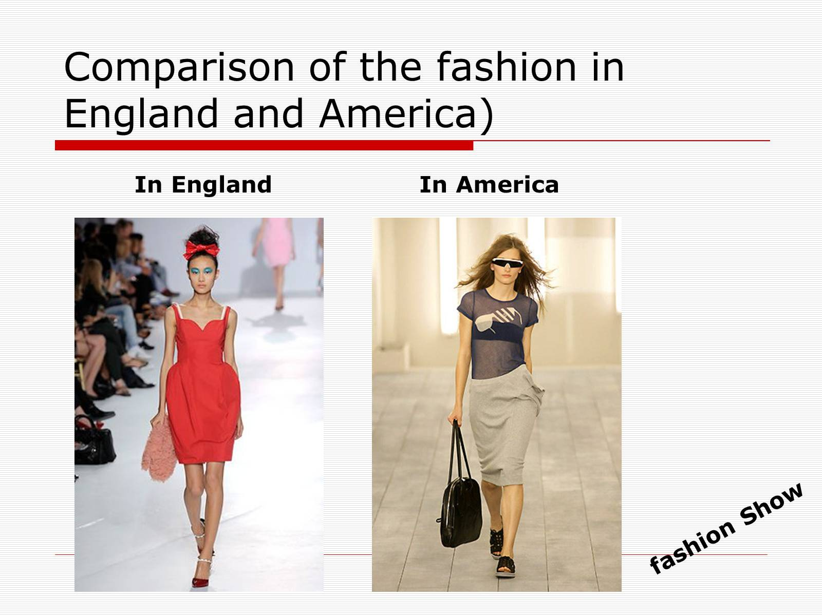 Презентація на тему «Comparison of the fashion in England and America» - Слайд #49