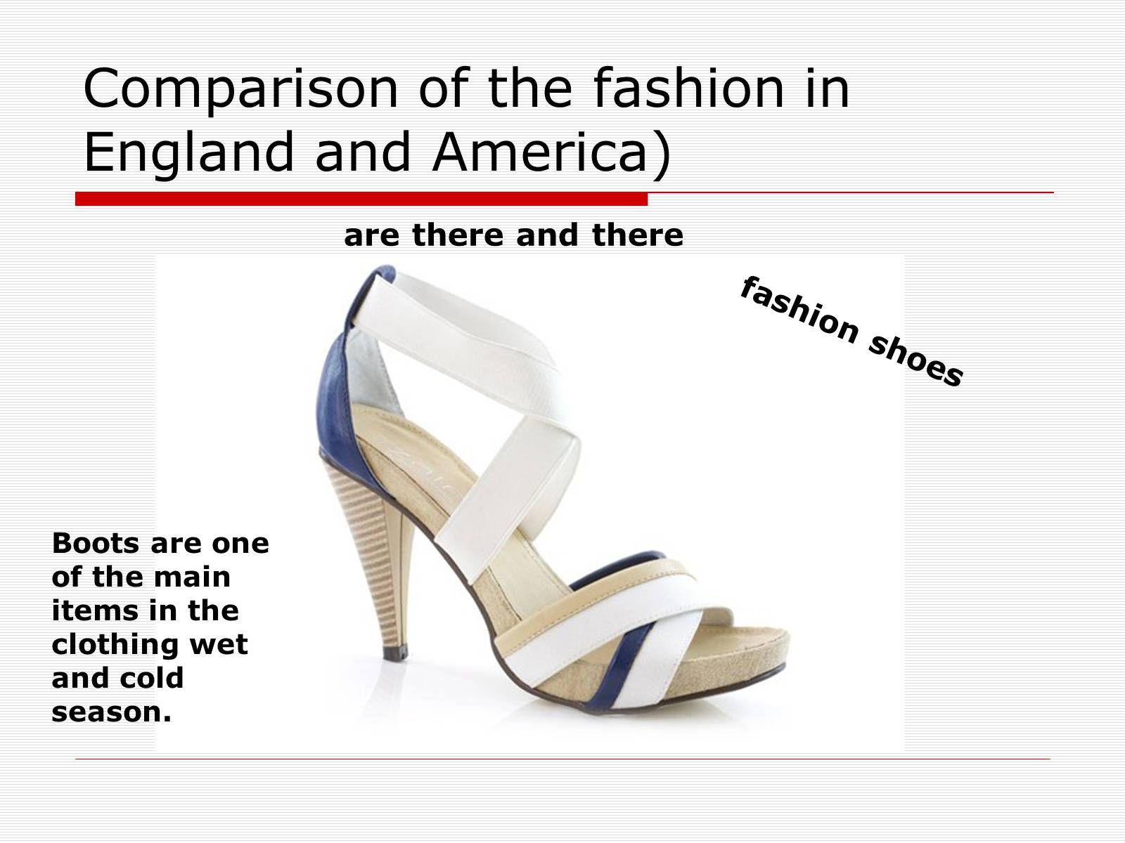 Презентація на тему «Comparison of the fashion in England and America» - Слайд #52