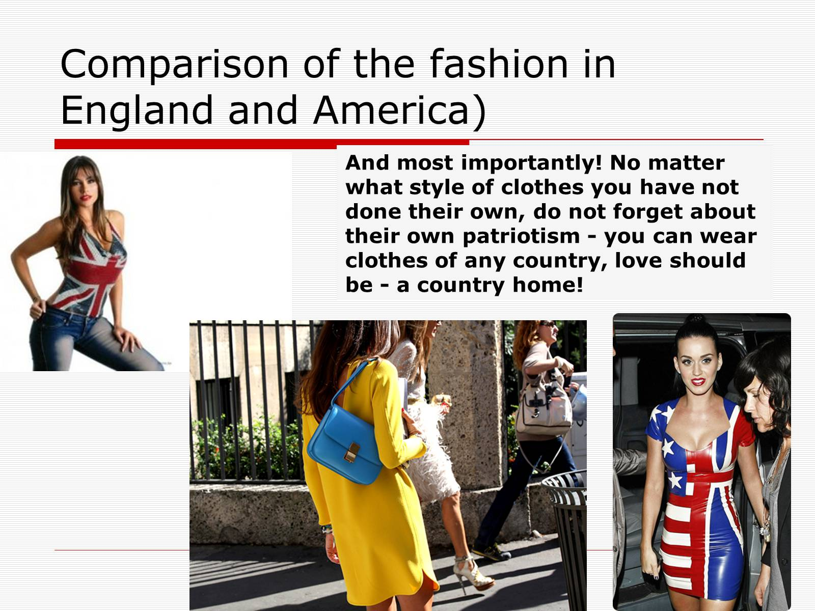 Презентація на тему «Comparison of the fashion in England and America» - Слайд #54