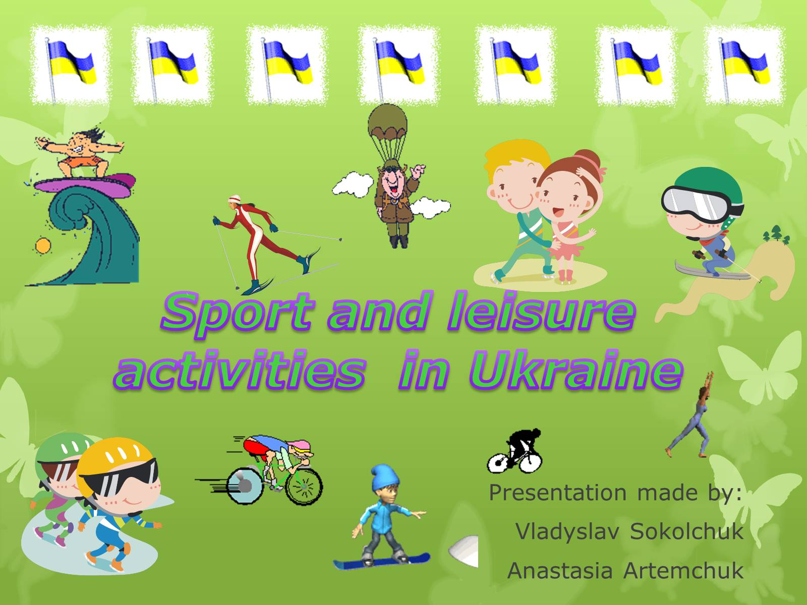 Презентація на тему «Sport and leisure activities in Ukraine»