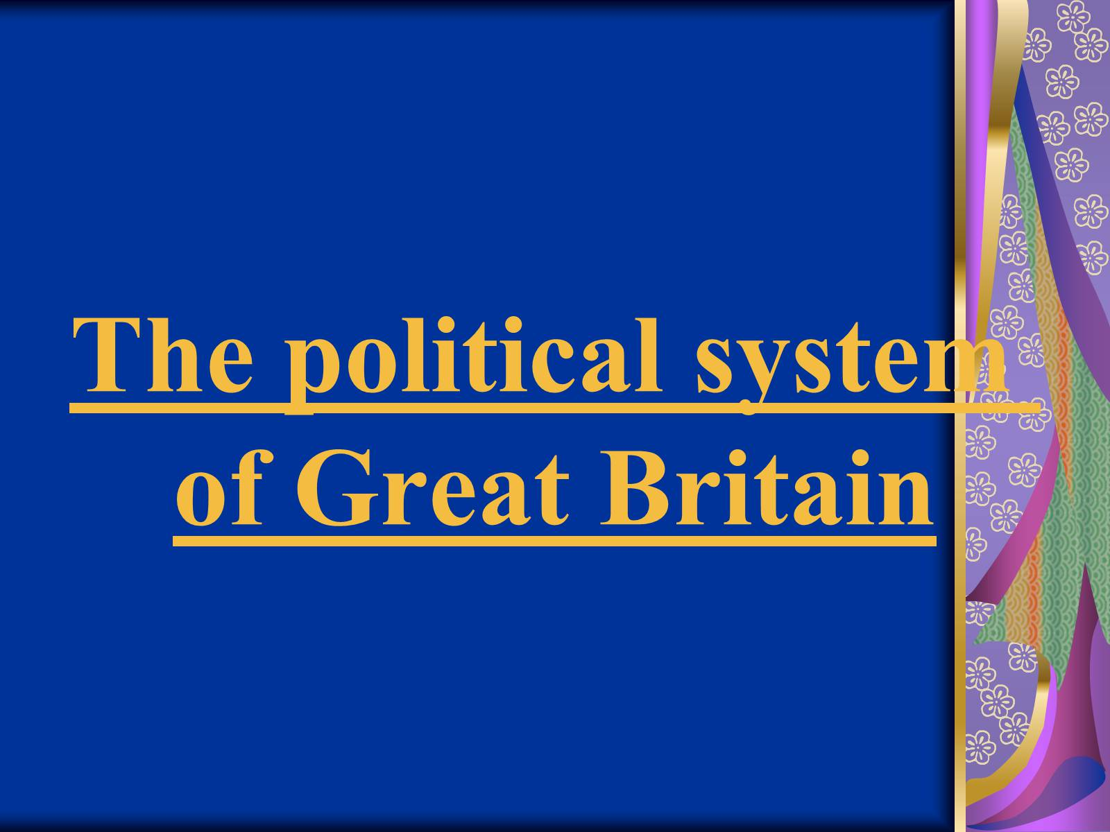 Презентація на тему «The political system of Great Britain»