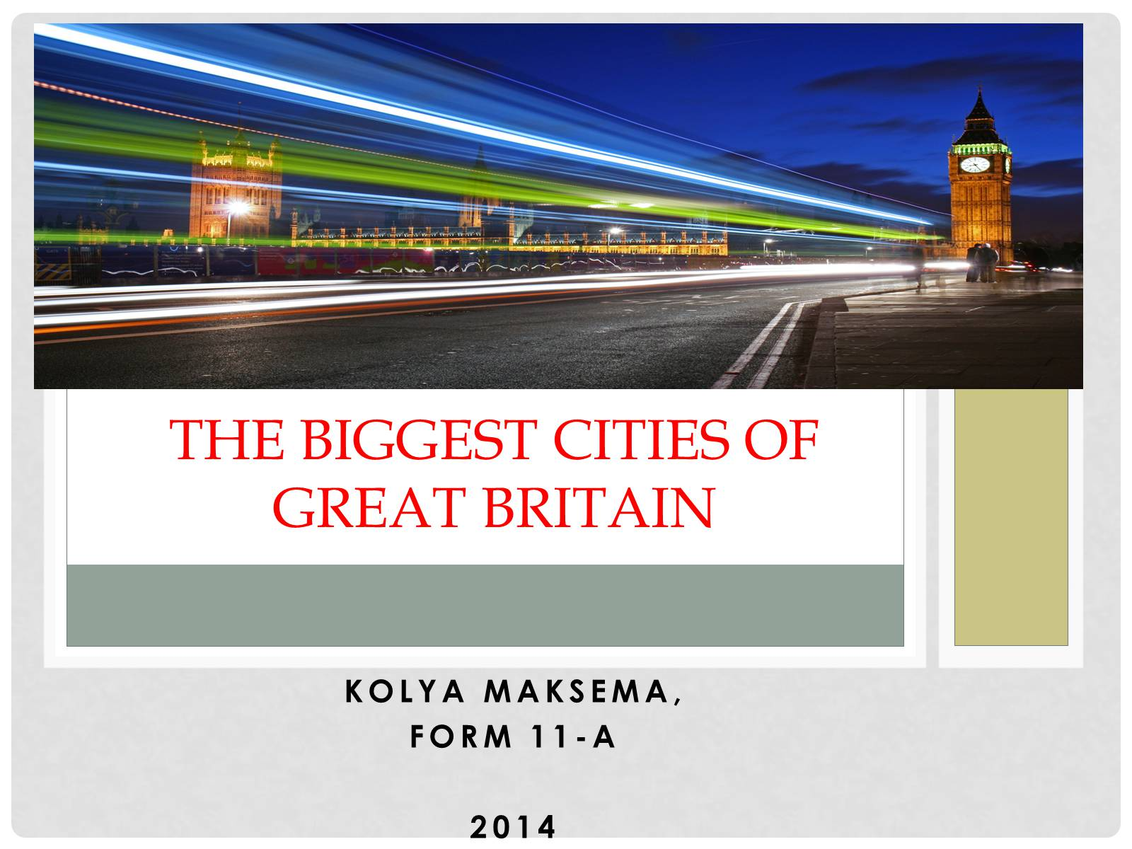 Презентація на тему «The biggest cities of Great Britain»
