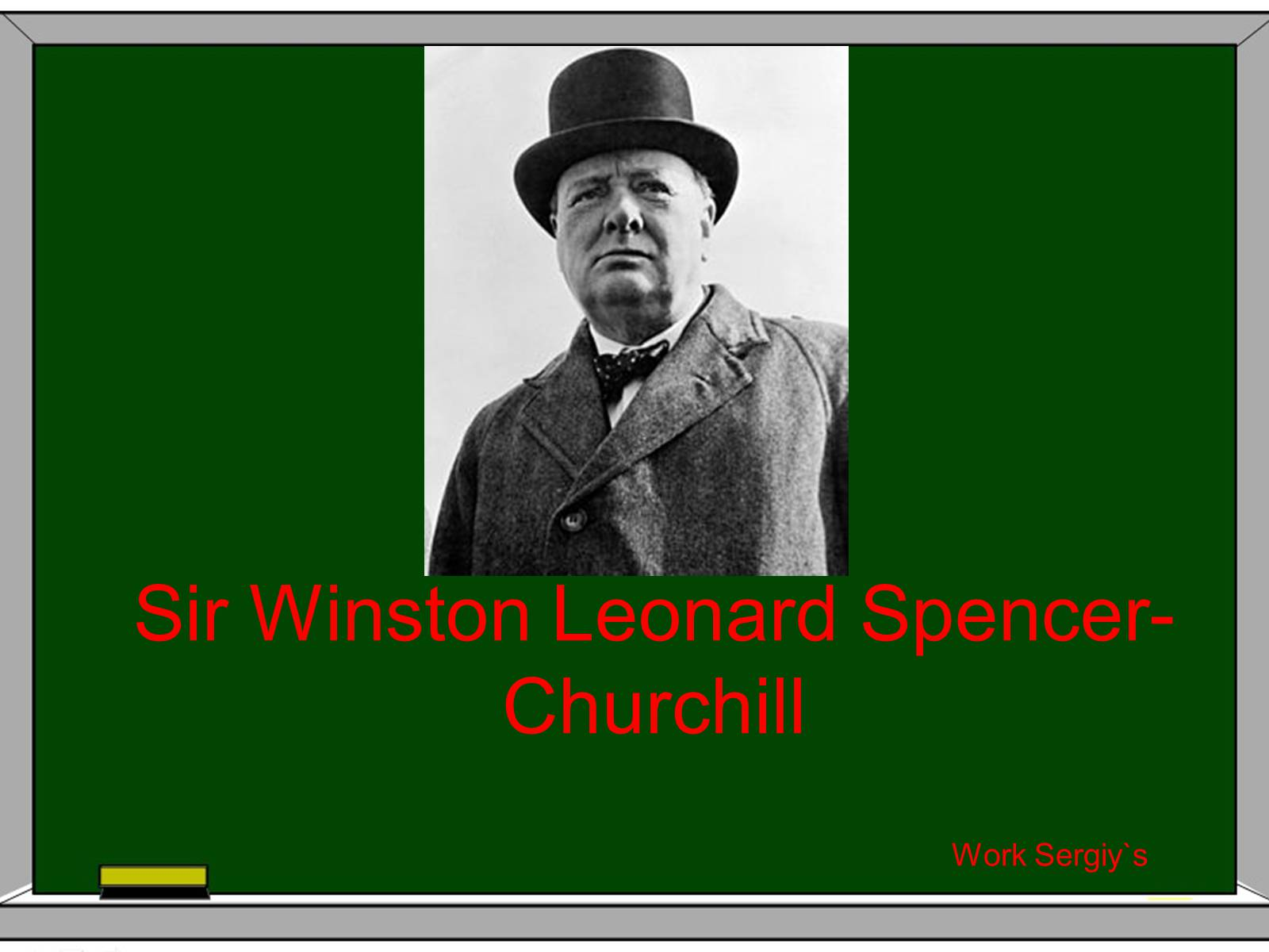 Презентація на тему «Sir Winston Leonard Spencer-Churchill»
