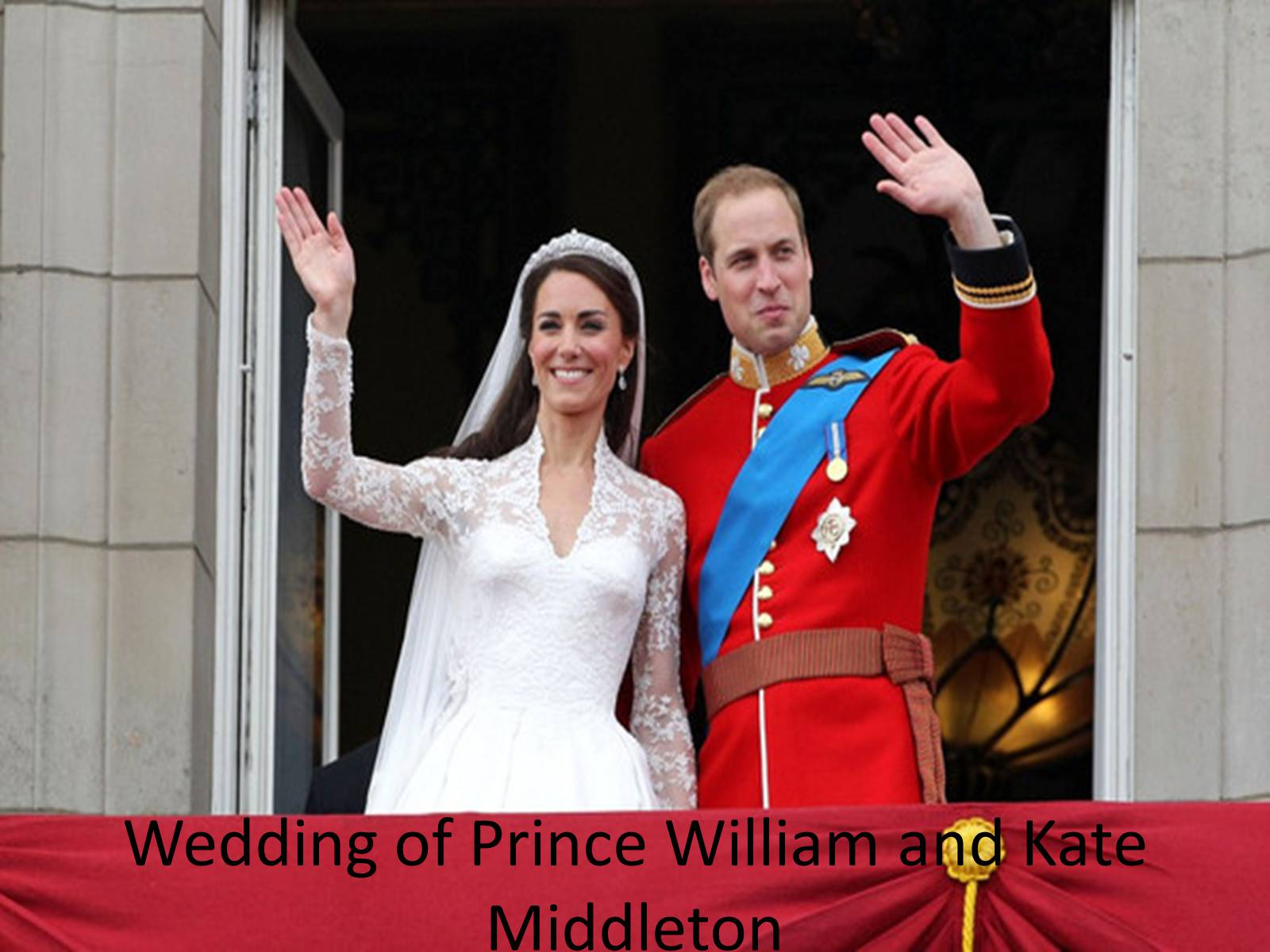 Презентація на тему «Wedding of Prince William and Kate Middleton»